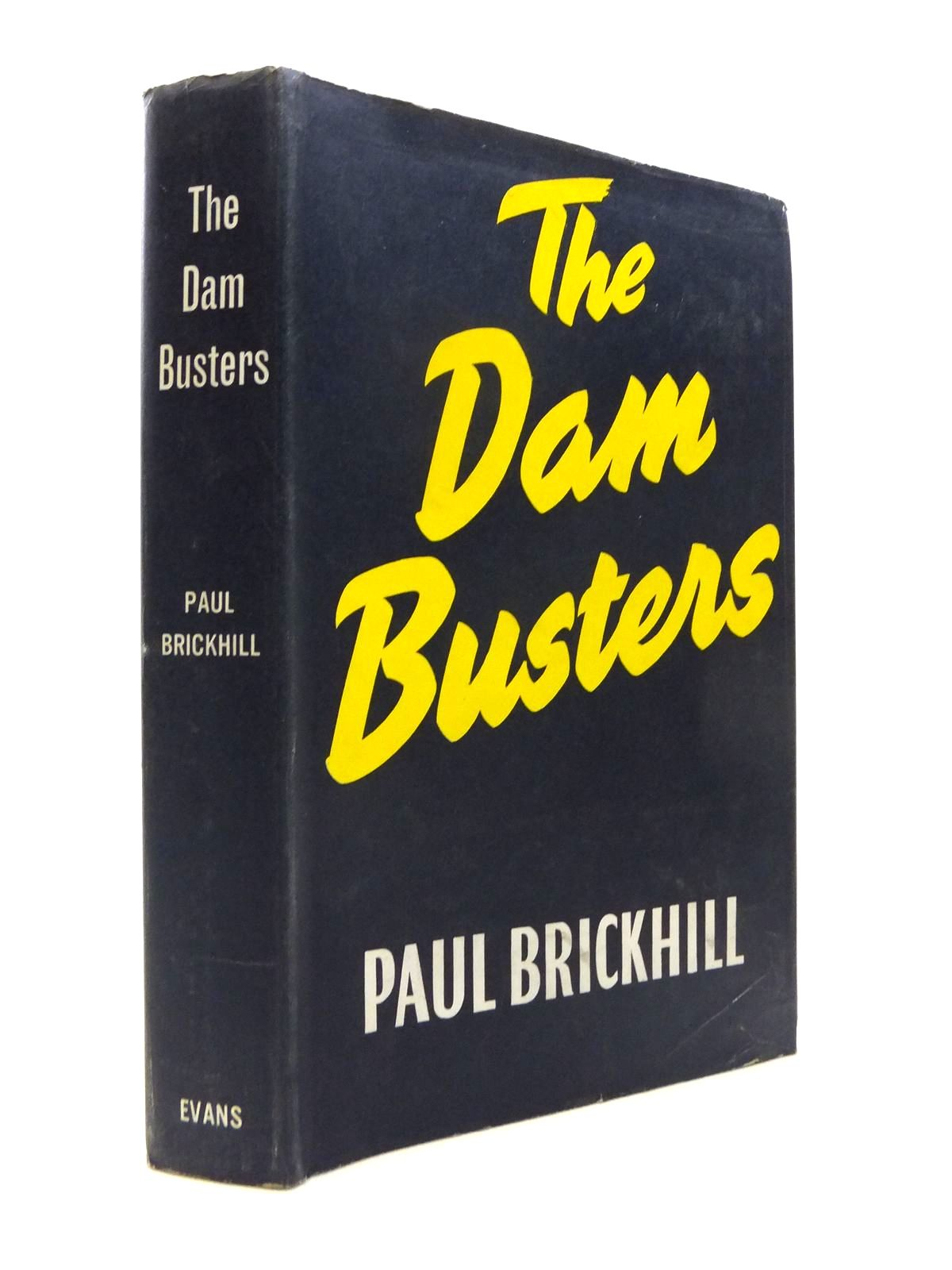 Photo of THE DAM BUSTERS written by Brickhill, Paul published by Evans Brothers Limited (STOCK CODE: 1812128)  for sale by Stella & Rose's Books