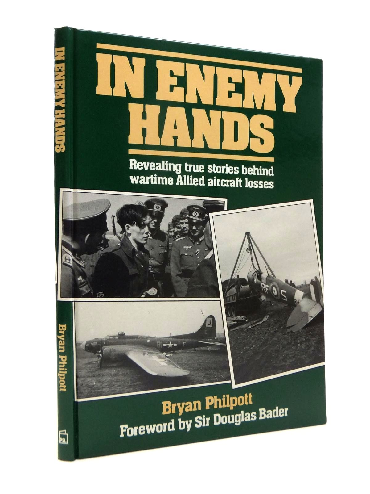 Photo of IN ENEMY HANDS written by Philpott, Bryan published by Patrick Stephens (STOCK CODE: 1812134)  for sale by Stella & Rose's Books
