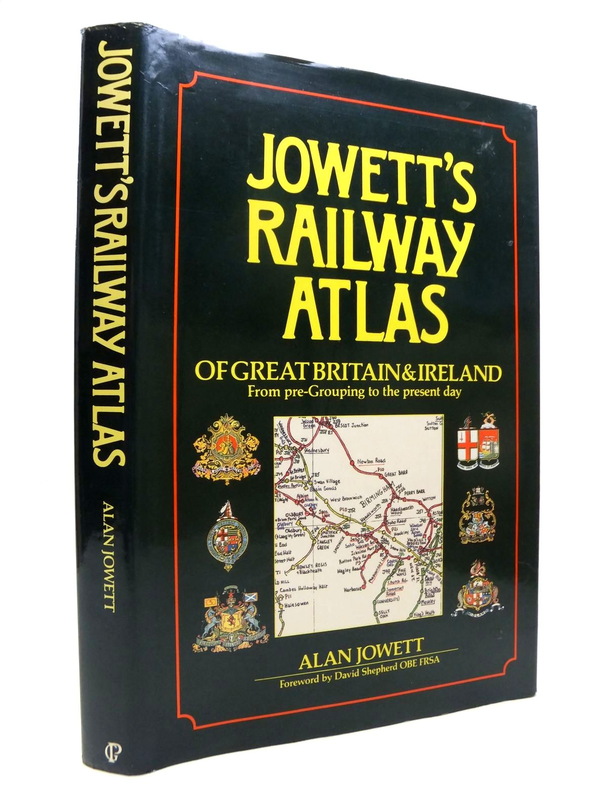 Photo of JOWETT'S RAILWAY ATLAS OF GREAT BRITAIN AND IRELAND FROM PRE-GROUPING TO THE PRESENT DAY written by Jowett, Alan published by Guild Publishing (STOCK CODE: 1812146)  for sale by Stella & Rose's Books