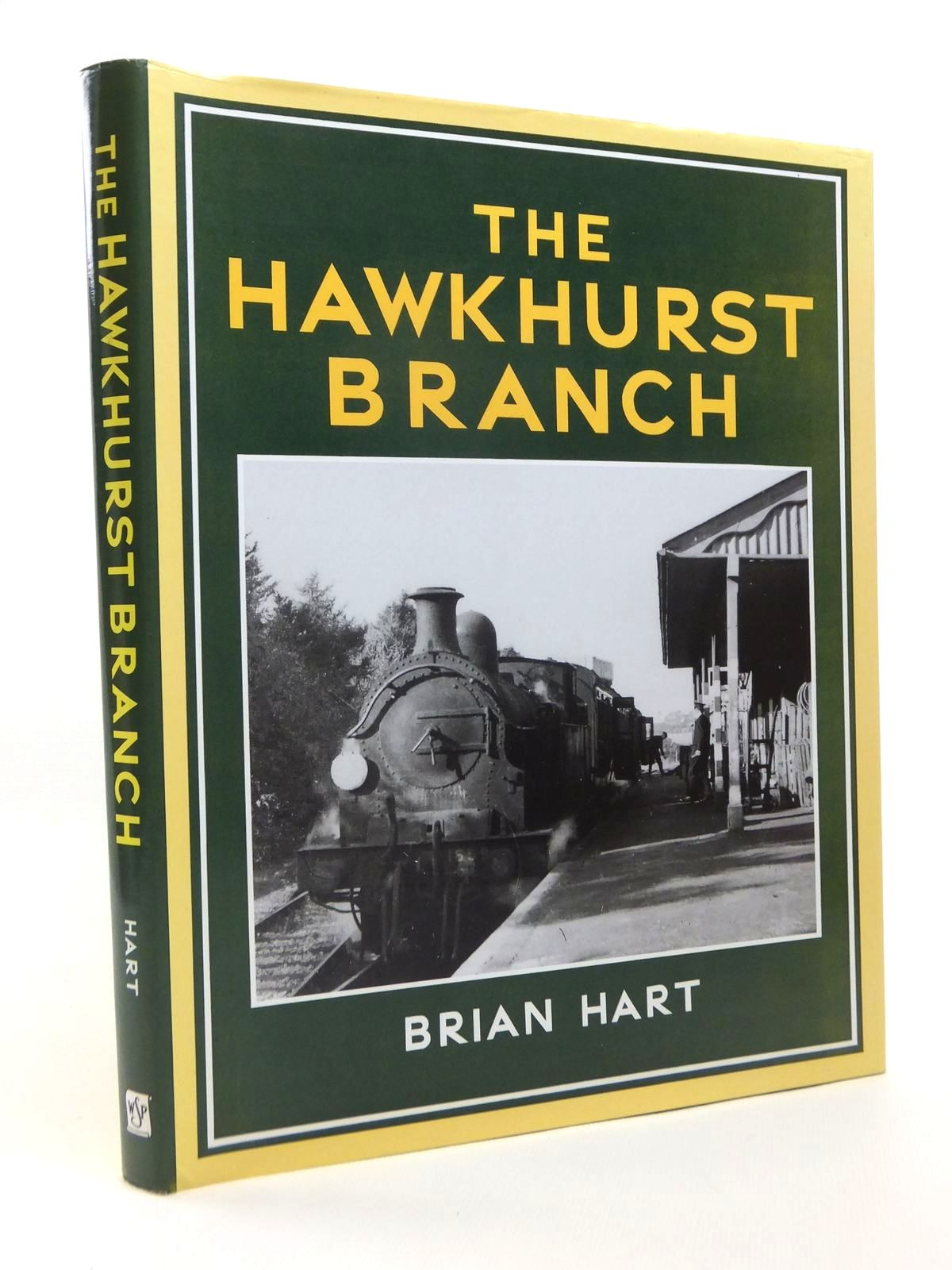 Photo of THE HAWKHURST BRANCH written by Hart, Brian published by Wild Swan Publications (STOCK CODE: 1812184)  for sale by Stella & Rose's Books