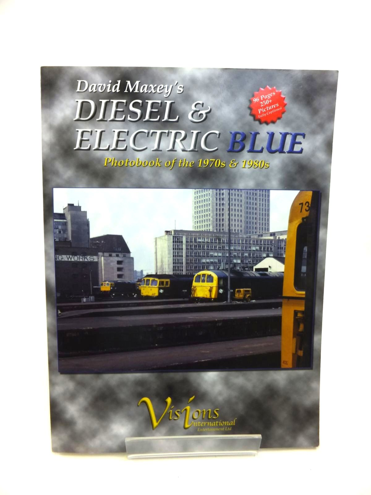 Photo of DAVID MAXEY'S DIESEL & ELECTRIC BLUE PHOTOBOOK OF THE 1970S & 1980S written by Maxey, David published by Visions International Entertainment Limited (STOCK CODE: 1812188)  for sale by Stella & Rose's Books