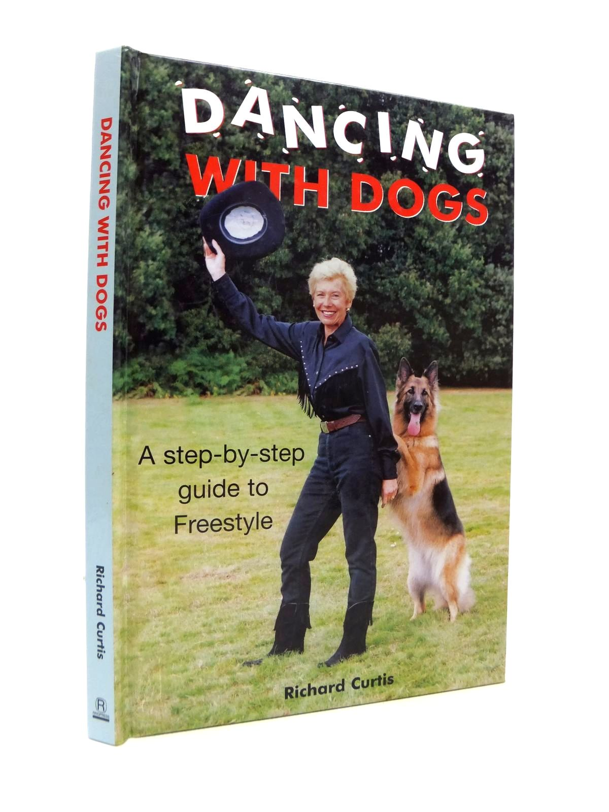 Photo of DANCING WITH DOGS A STEP-BY-STEP GUIDE TO FREESTYLE written by Curtis, Richard published by Ringpress Books (STOCK CODE: 1812215)  for sale by Stella & Rose's Books