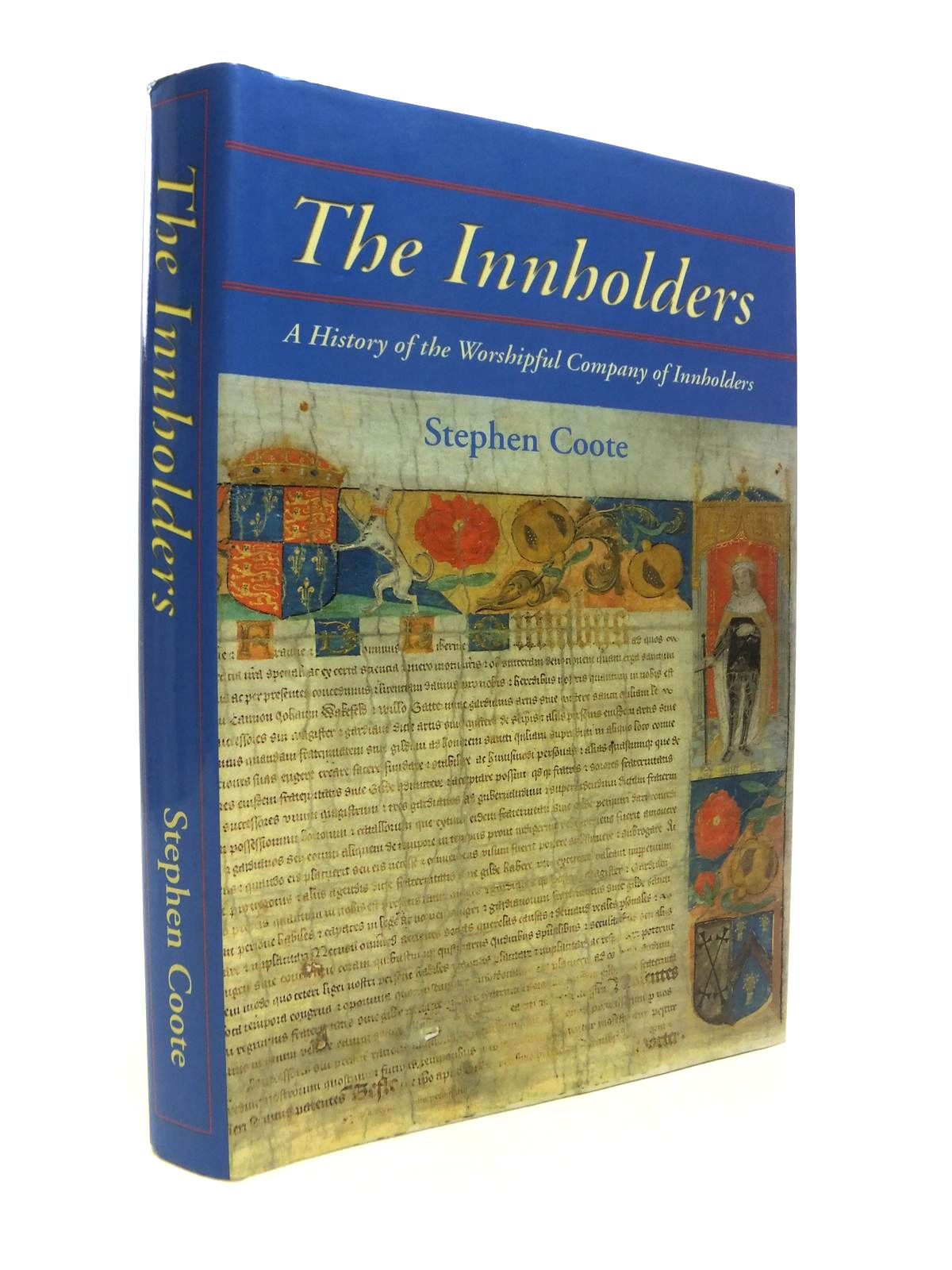 Photo of THE INNHOLDERS: A HISTORY OF THE WORSHIPFUL COMPANY OF INNHOLDERS written by Coote, Stephen published by Collectors' Books (STOCK CODE: 1812312)  for sale by Stella & Rose's Books