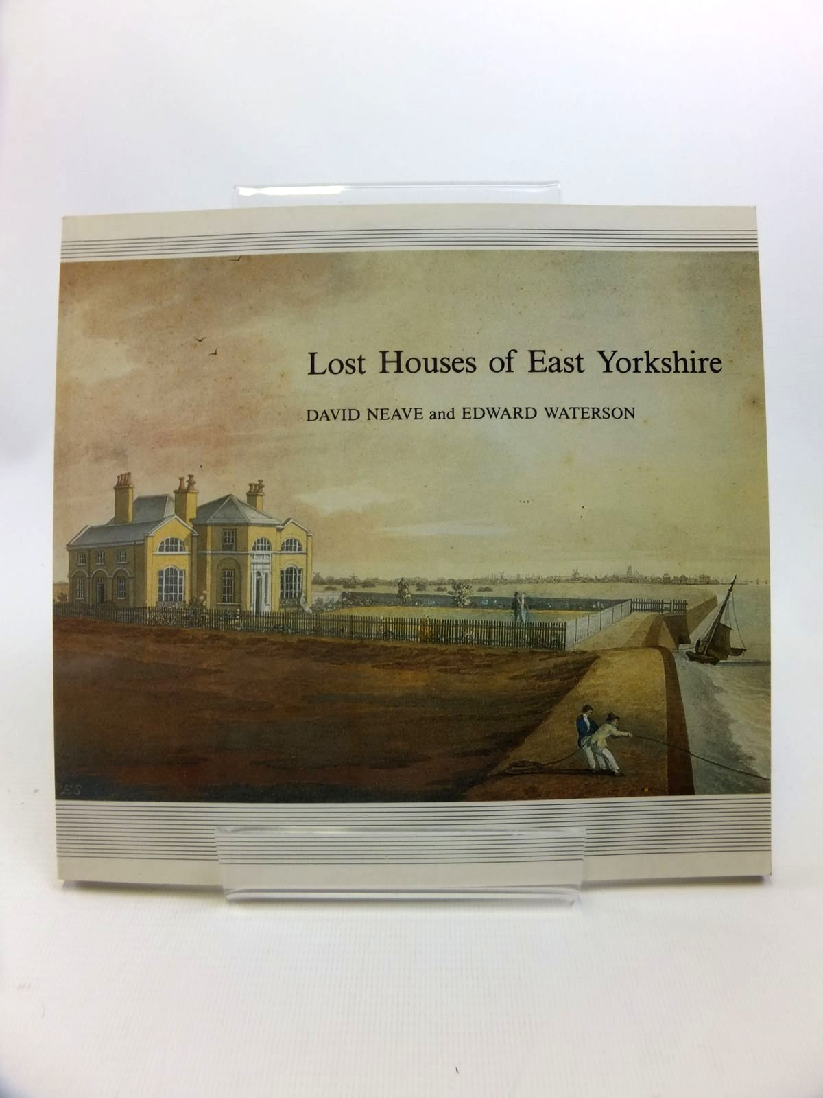 Photo of LOST HOUSES OF EAST YORKSHIRE written by Neave, David<br />Waterson, Edward published by Georgian Society For East Yorkshire (STOCK CODE: 1812378)  for sale by Stella & Rose's Books