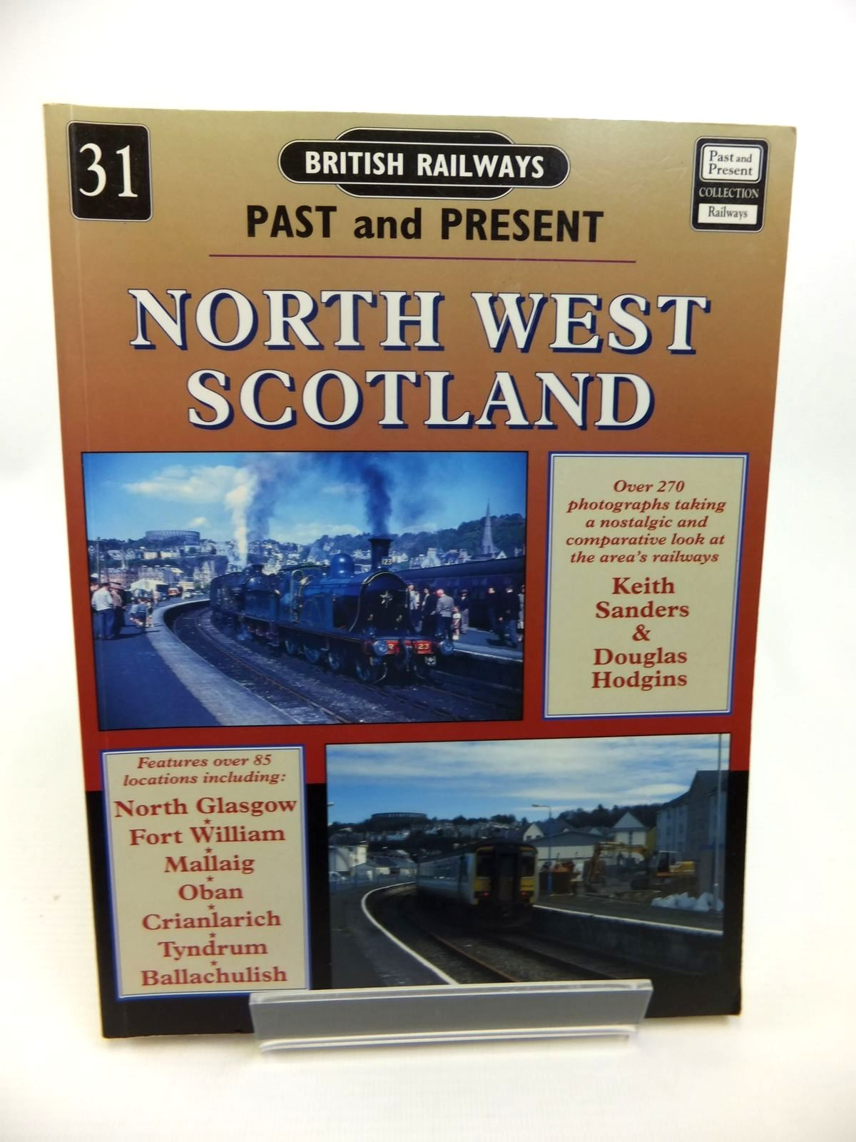 Photo of BRITISH RAILWAYS PAST AND PRESENT No. 31 NORTH WEST SCOTLAND written by Sanders, Keith<br />Hodgins, Douglas published by Past and Present Publishing Ltd. (STOCK CODE: 1812383)  for sale by Stella & Rose's Books