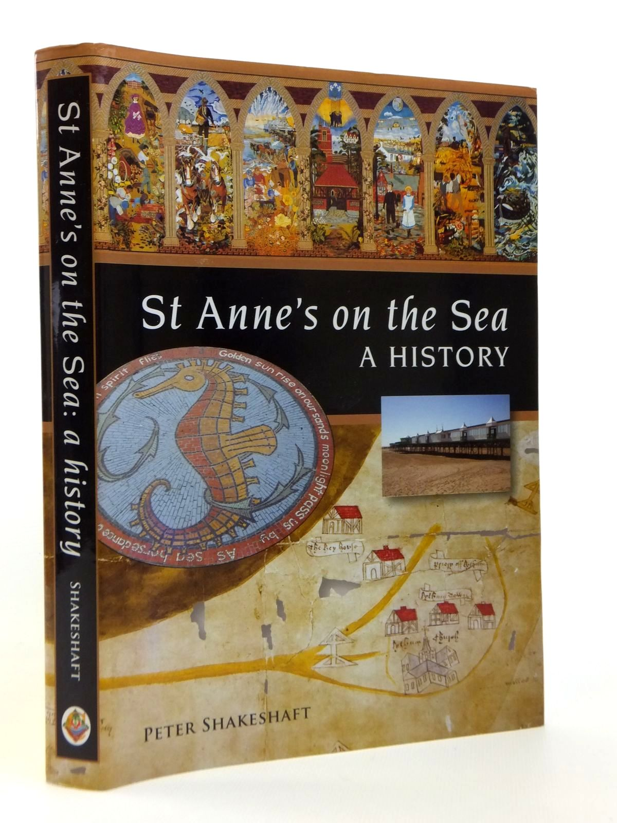 Photo of ST ANNE'S ON THE SEA A HISTORY written by Shakeshaft, Peter published by Carnegie Publishing Ltd. (STOCK CODE: 1812393)  for sale by Stella & Rose's Books