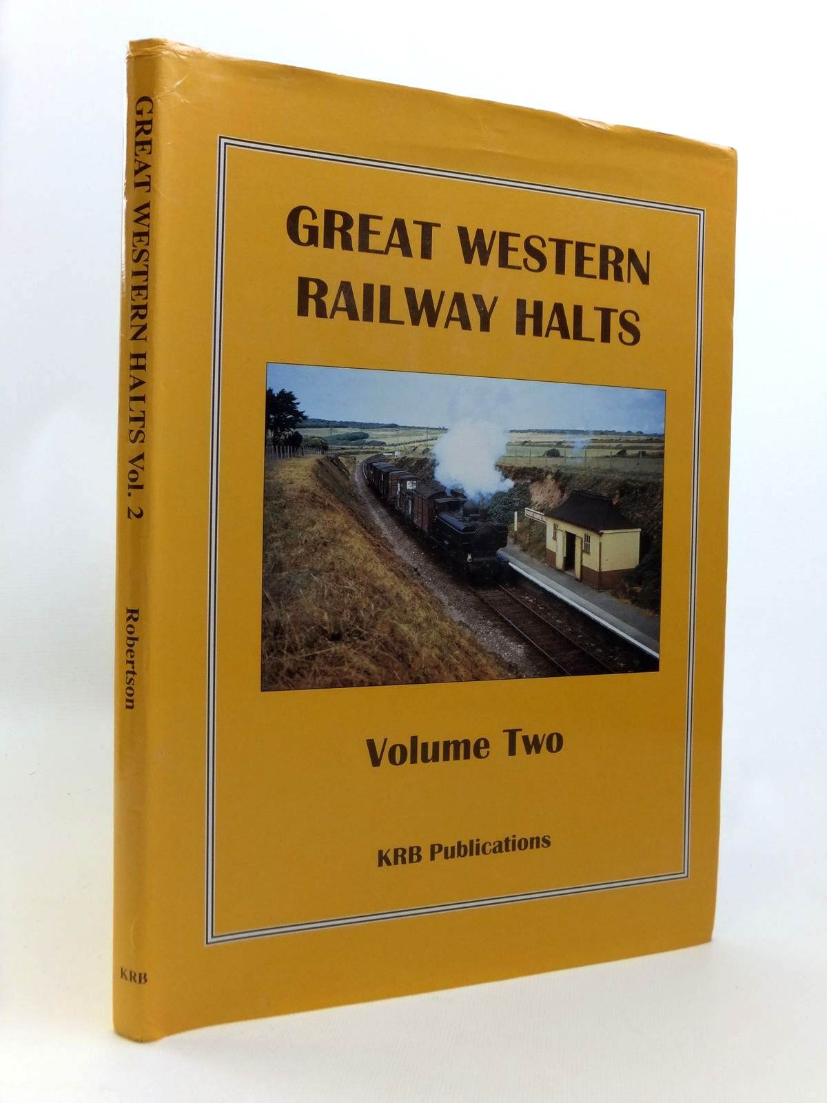 Photo of GREAT WESTERN RAILWAY HALTS VOLUME 2 written by Robertson, Kevin published by Krb Publications (STOCK CODE: 1812400)  for sale by Stella & Rose's Books