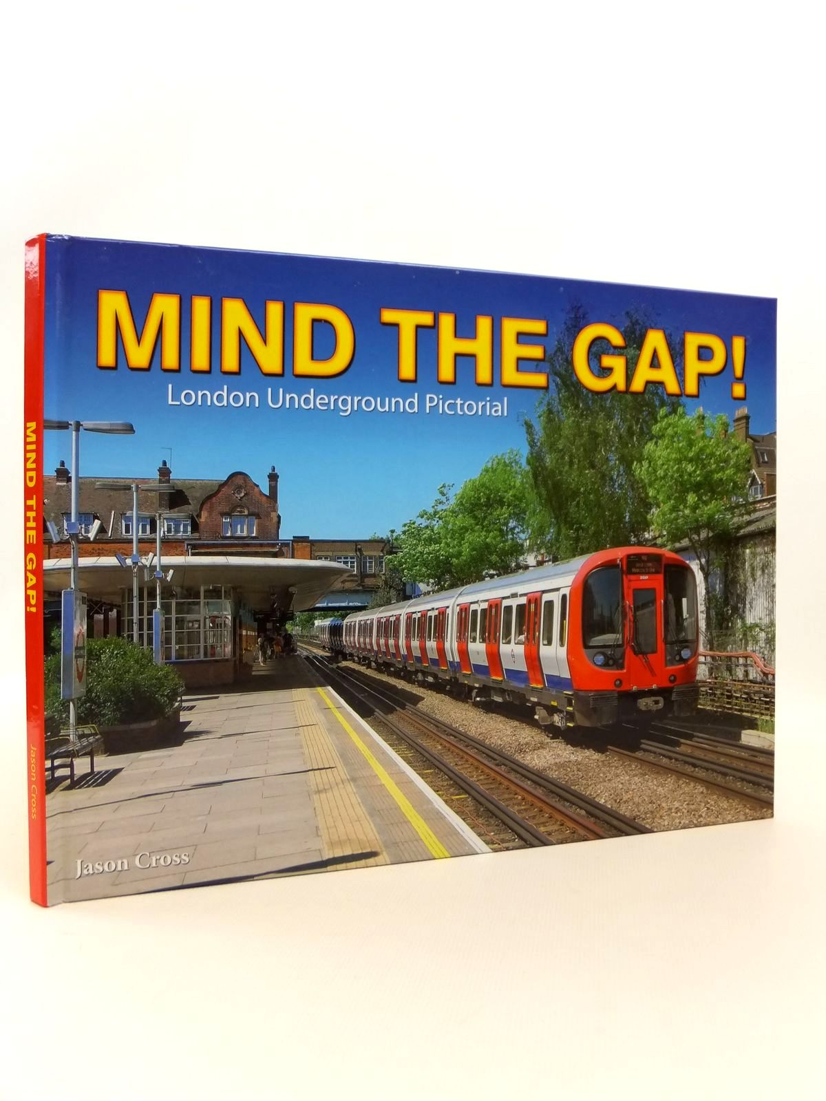 Photo of MIND THE GAP! LONDON UNDERGROUND PICTORIAL written by Cross, Jason published by Train Crazy Publishing (STOCK CODE: 1812427)  for sale by Stella & Rose's Books