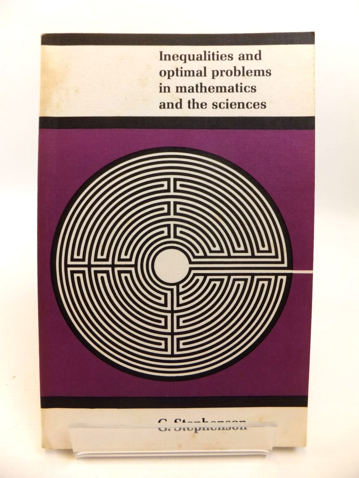 Photo of INEQUALITIES AND OPTIMAL PROBLEMS IN MATHEMATICS AND THE SCIENCES written by Stephenson, G. published by Longman (STOCK CODE: 1812469)  for sale by Stella & Rose's Books