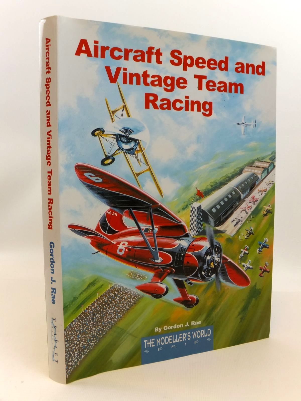 Photo of AIRCRAFT SPEED AND VINTAGE TEAM RACING written by Rae, Gordon published by Traplet Publications (STOCK CODE: 1812538)  for sale by Stella & Rose's Books