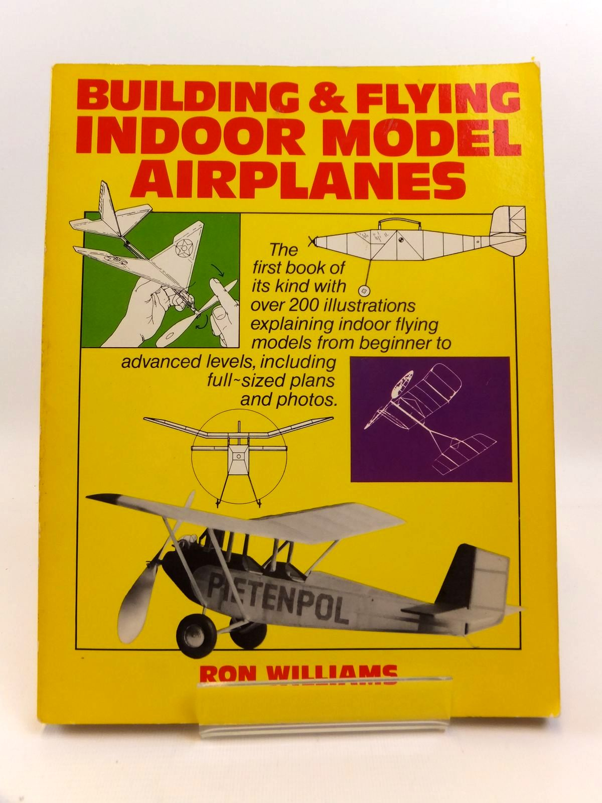 Photo of BUILDING AND FLYING INDOOR MODEL AIRPLANES written by Williams, Ron illustrated by Williams, Ron published by John Murray (STOCK CODE: 1812539)  for sale by Stella & Rose's Books