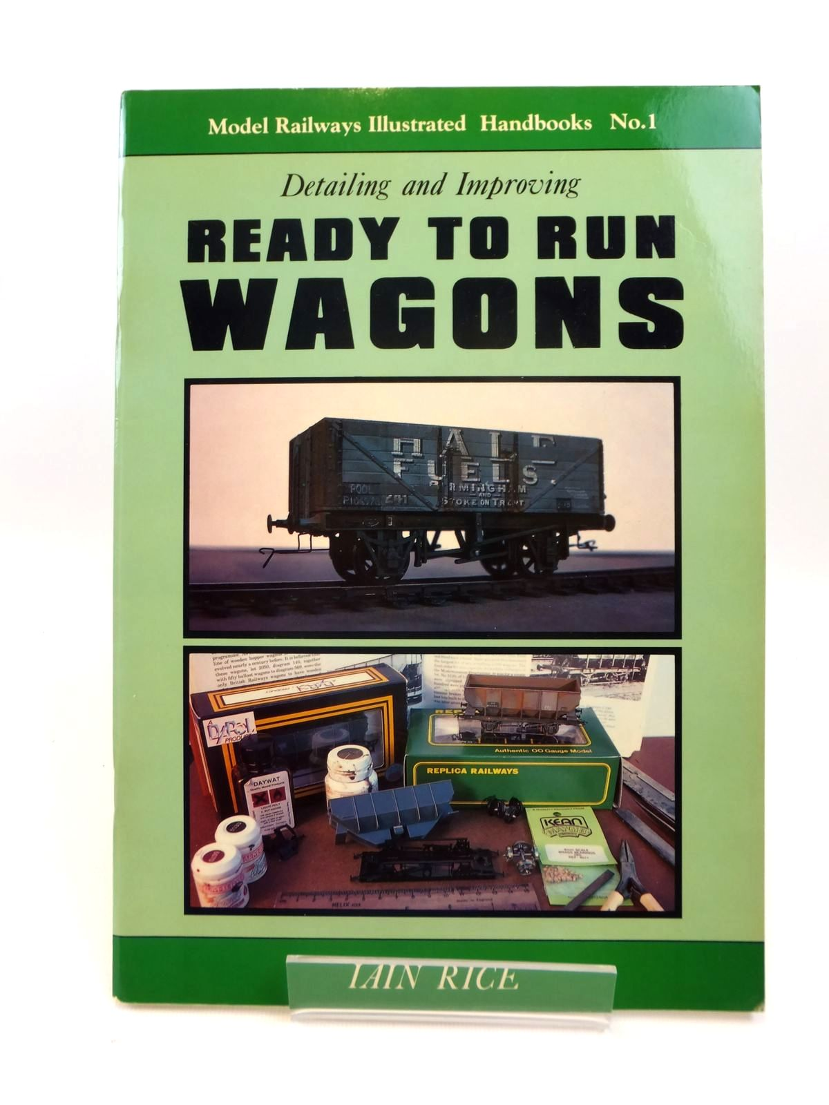 Photo of DETAILING AND IMPROVING READY TO RUN WAGONS written by Rice, Iain published by Irwell Press (STOCK CODE: 1812551)  for sale by Stella & Rose's Books