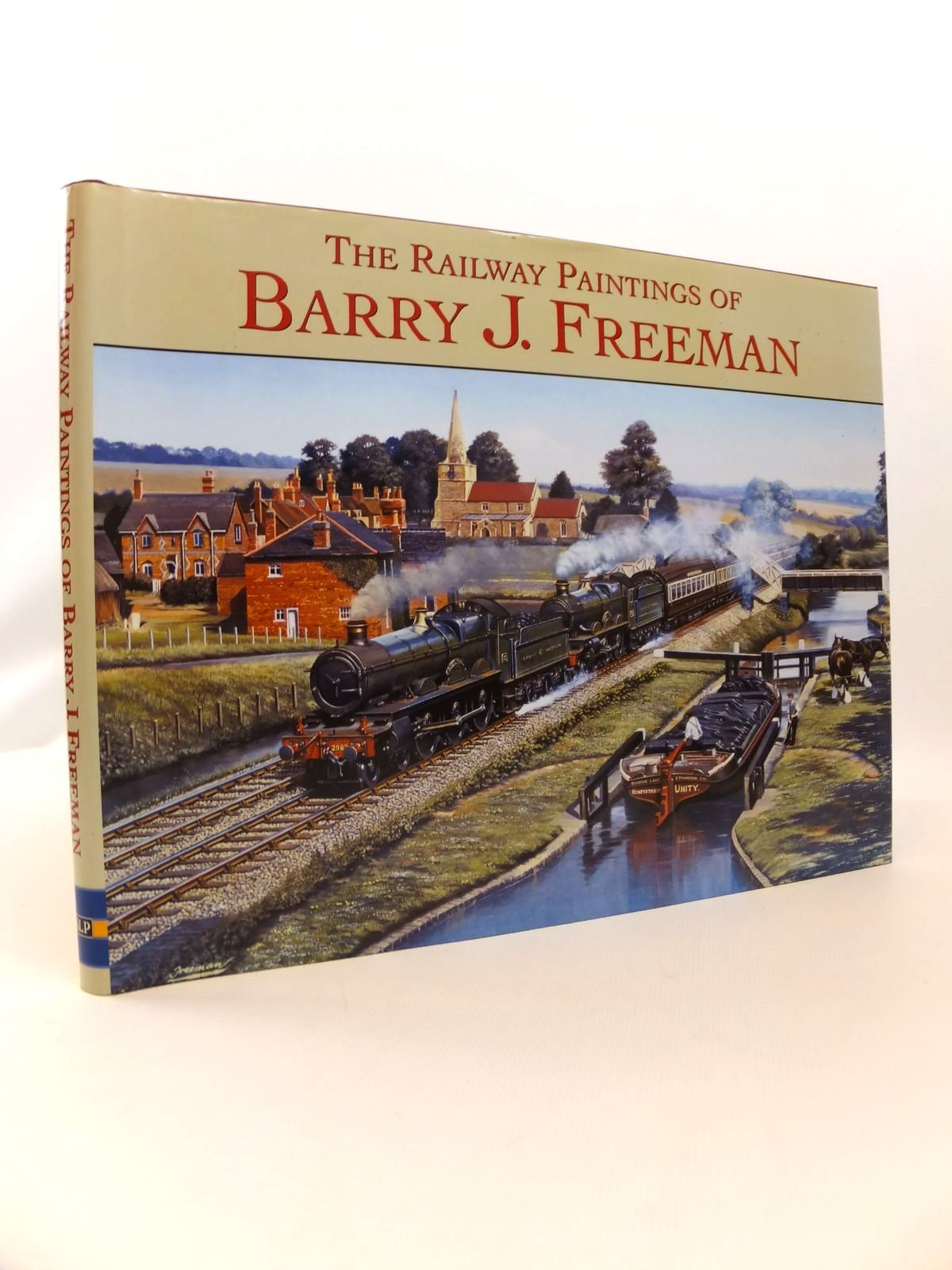 Photo of THE RAILWAY PAINTINGS OF BARRY J. FREEMAN written by Freeman, Barry J. illustrated by Freeman, Barry J. published by Silver Link Publishing (STOCK CODE: 1812555)  for sale by Stella & Rose's Books