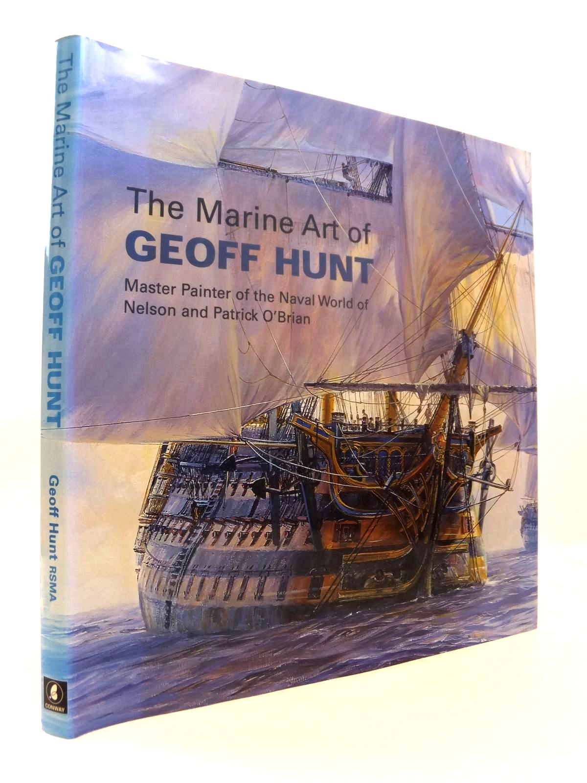 Photo of THE MARINE ART OF GEOFF HUNT written by Hunt, Geoff illustrated by Hunt, Geoff published by Conway Maritime Press (STOCK CODE: 1812580)  for sale by Stella & Rose's Books