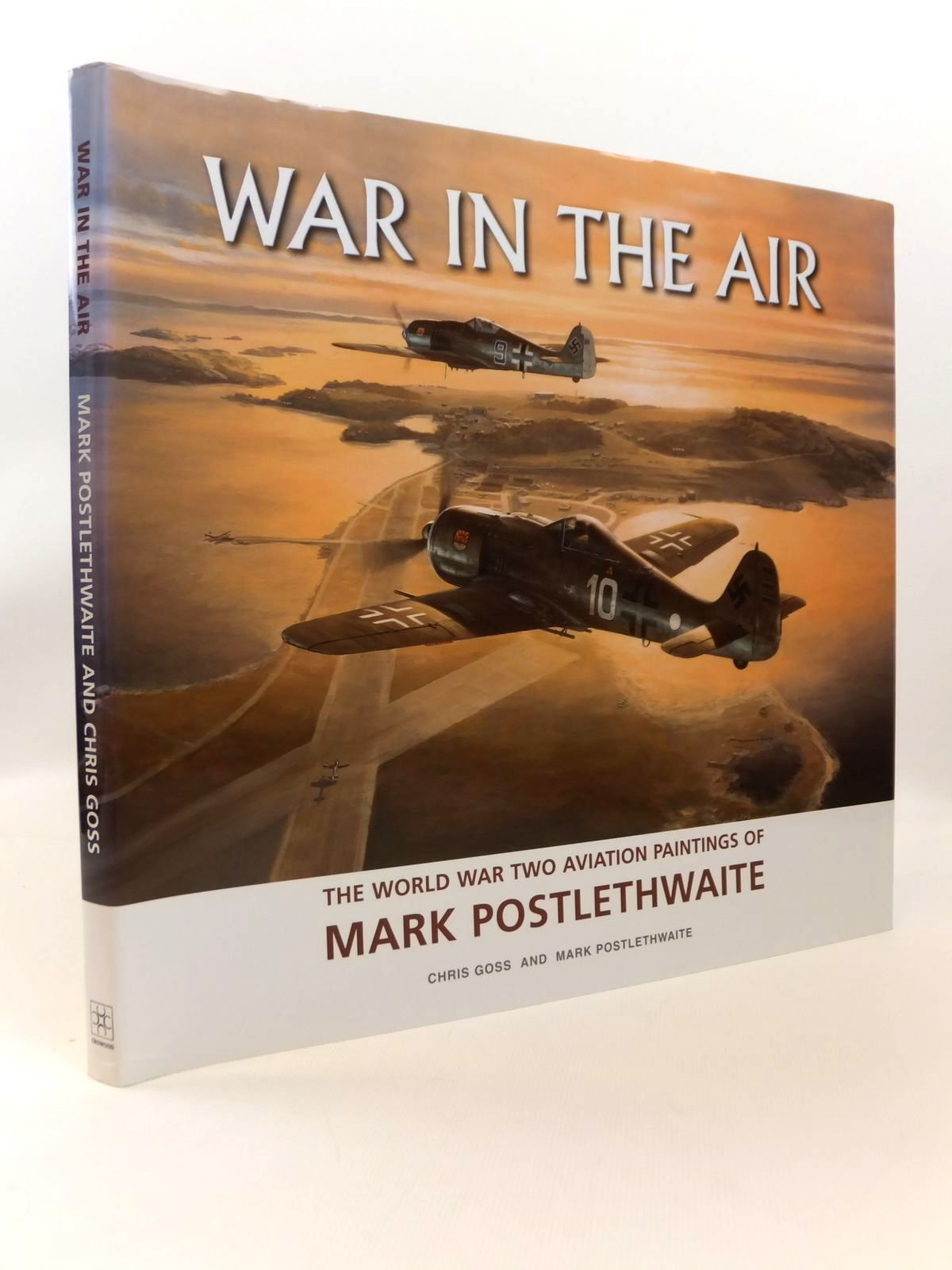 Photo of WAR IN THE AIR: THE WORLD WAR TWO AVIATION PAINTINGS OF MARK POSTLETHWAITE written by Goss, Chris<br />Postlethwaite, Mark illustrated by Postlethwaite, Mark published by Crowood (STOCK CODE: 1812581)  for sale by Stella & Rose's Books