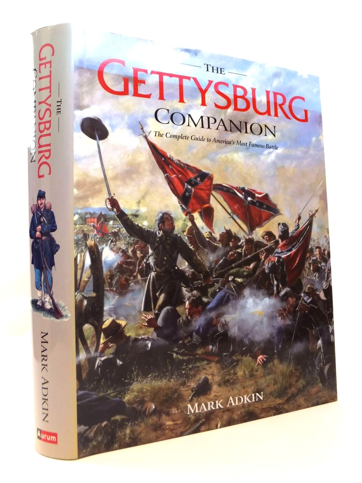 Photo of THE GETTYSBURG COMPANION THE COMPLETE GUIDE TO AMERICA'S MOST FAMOUS BATTLE written by Adkin, Mark published by Aurum Press (STOCK CODE: 1812586)  for sale by Stella & Rose's Books