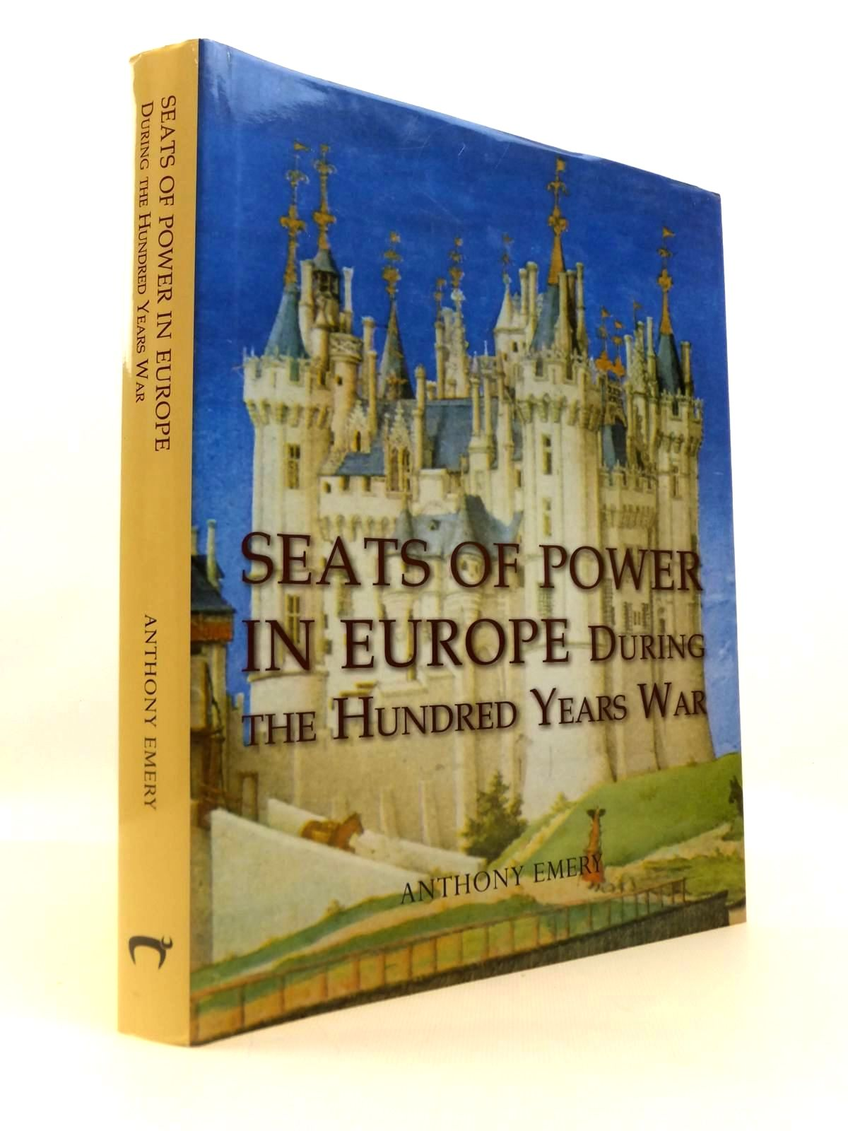 Photo of SEATS OF POWER IN EUROPE DURING THE HUNDRED YEARS WAR AN ARCHITECTURAL STUDY FROM 1330 TO 1480 written by Emery, Anthony published by Oxbow (STOCK CODE: 1812603)  for sale by Stella & Rose's Books