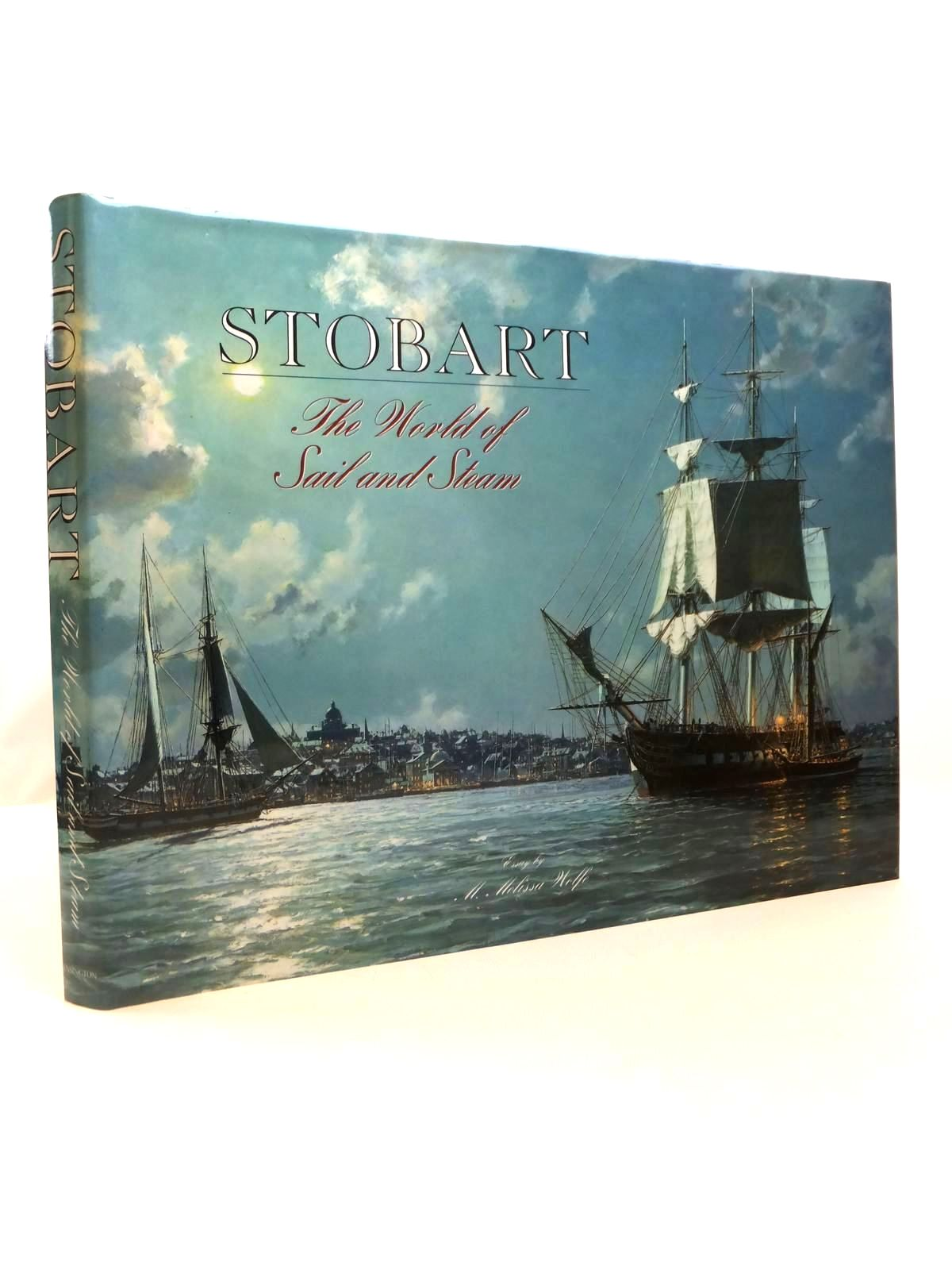Photo of STOBART: THE WORLD OF SAIL AND STEAM written by Wolfe, M. Melissa illustrated by Stobart, John published by Kensington Publishing (STOCK CODE: 1812609)  for sale by Stella & Rose's Books