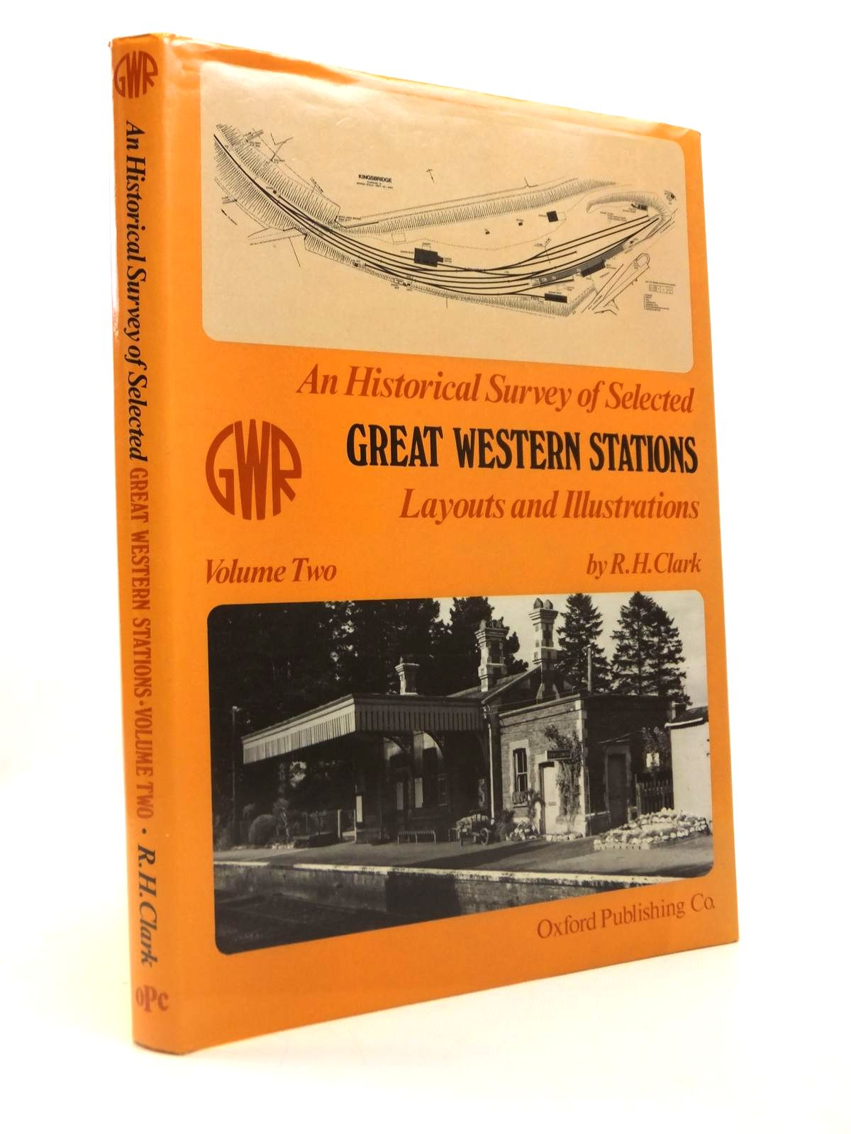 Photo of AN HISTORICAL SURVEY OF SELECTED GREAT WESTERN STATIONS, LAYOUT AND ILLUSTRATIONS VOLUME TWO written by Clark, Ronald H. published by Oxford Publishing (STOCK CODE: 1812610)  for sale by Stella & Rose's Books
