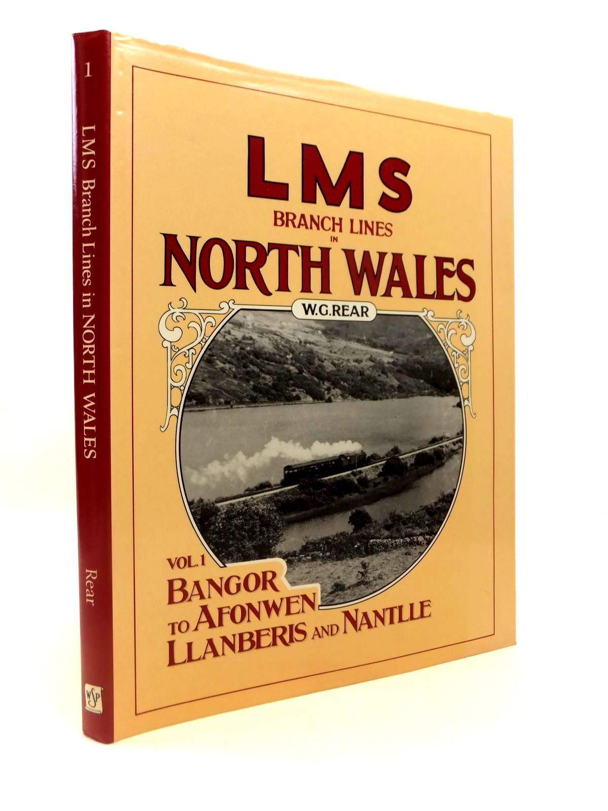 Photo of LMS BRANCH LINES IN NORTH WALES VOLUME ONE written by Rear, W.G. published by Wild Swan Publications (STOCK CODE: 1812625)  for sale by Stella & Rose's Books