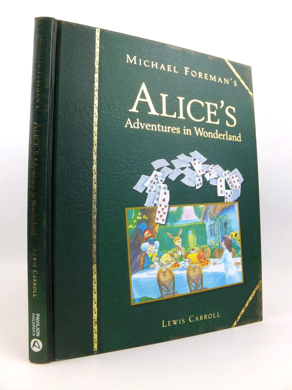 Photo of MICHAEL FOREMAN'S ALICE'S ADVENTURES IN WONDERLAND written by Carroll, Lewis illustrated by Foreman, Michael published by Pavilion Children'S Books (STOCK CODE: 1812685)  for sale by Stella & Rose's Books