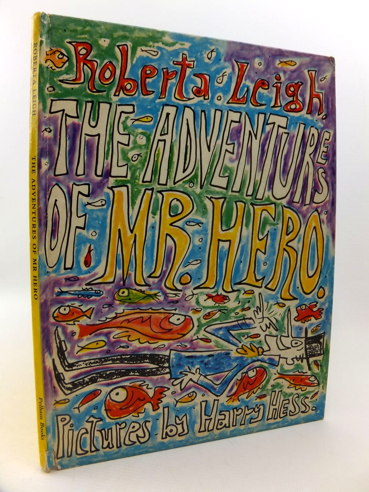 Photo of THE ADVENTURES OF MR. HERO written by Leigh, Roberta illustrated by Hess, Harry published by Pelham Books (STOCK CODE: 1812705)  for sale by Stella & Rose's Books