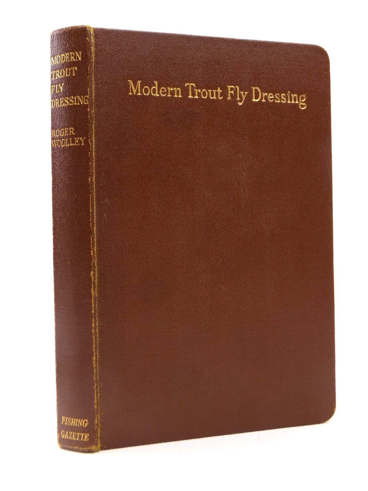 Photo of MODERN TROUT FLY DRESSING written by Woolley, Roger published by The Fishing Gazette (STOCK CODE: 1812733)  for sale by Stella & Rose's Books