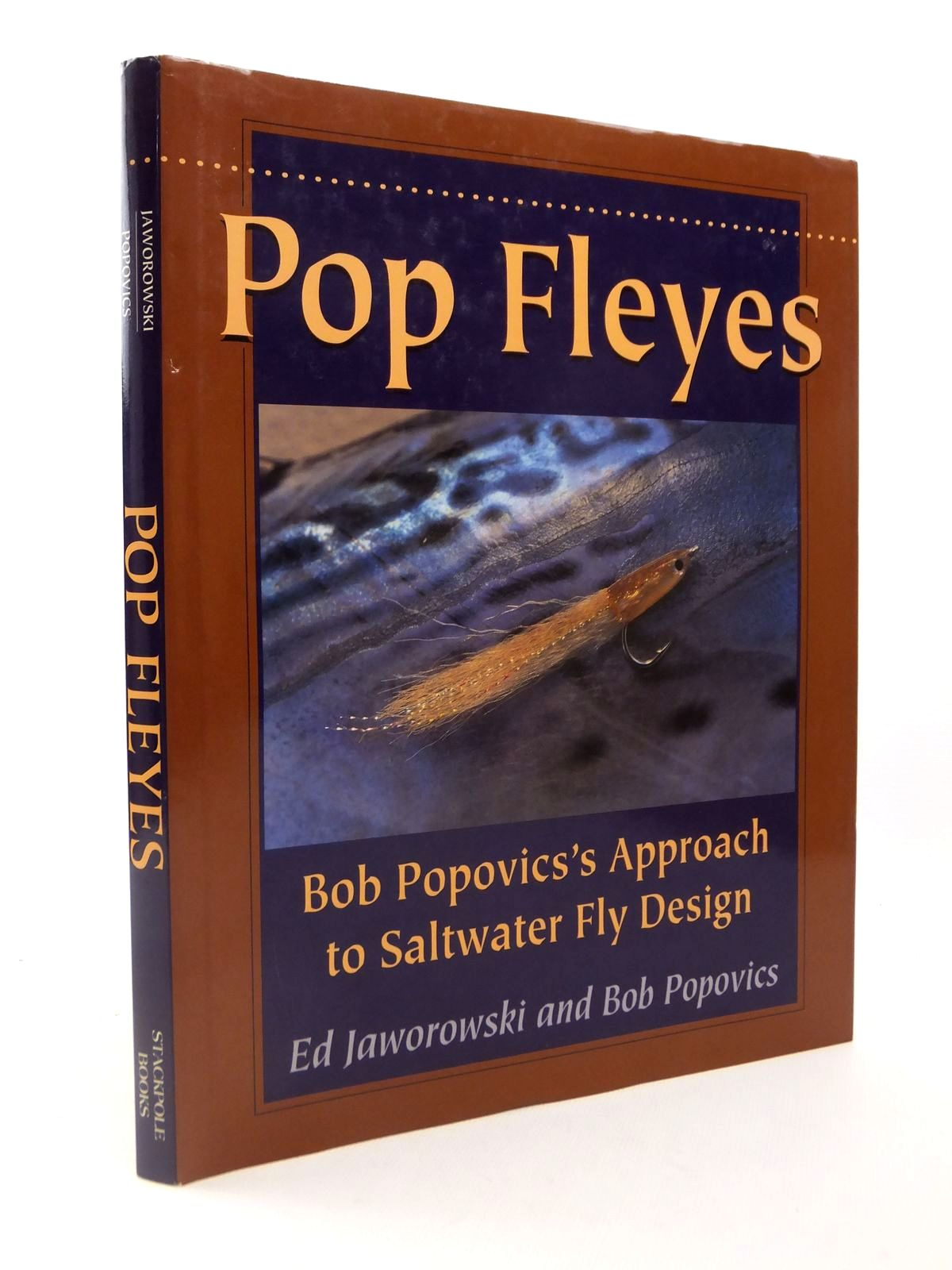 Photo of POP FLEYES BOB POPOVIC'S APPROACH TO SALTWATER FLY DESIGN written by Jaworowski, Ed<br />Popovics, Bob illustrated by Jaworowski, Ed published by Stackpole Books (STOCK CODE: 1812750)  for sale by Stella & Rose's Books