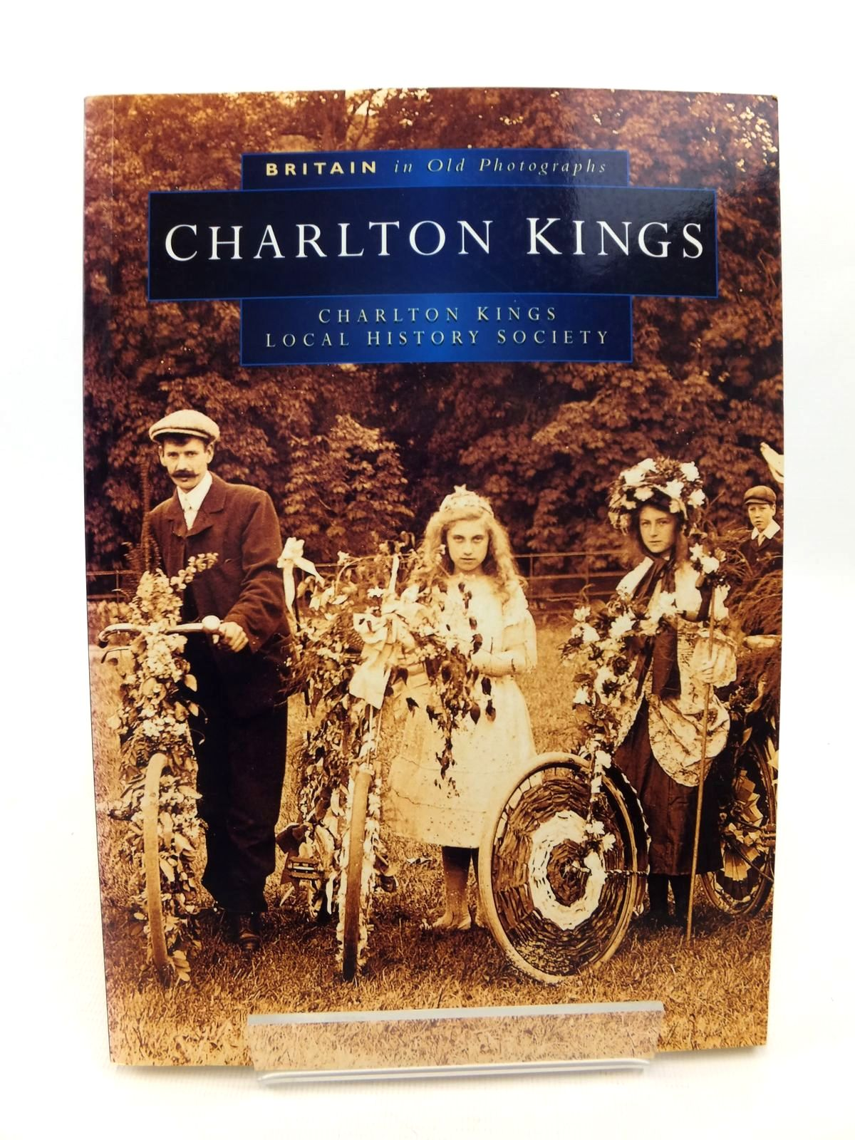 Photo of BRITAIN IN OLD PHOTOGRAPHS: CHARLTON KINGS written by Fletcher, Susanne published by Sutton Publishing (STOCK CODE: 1812765)  for sale by Stella & Rose's Books