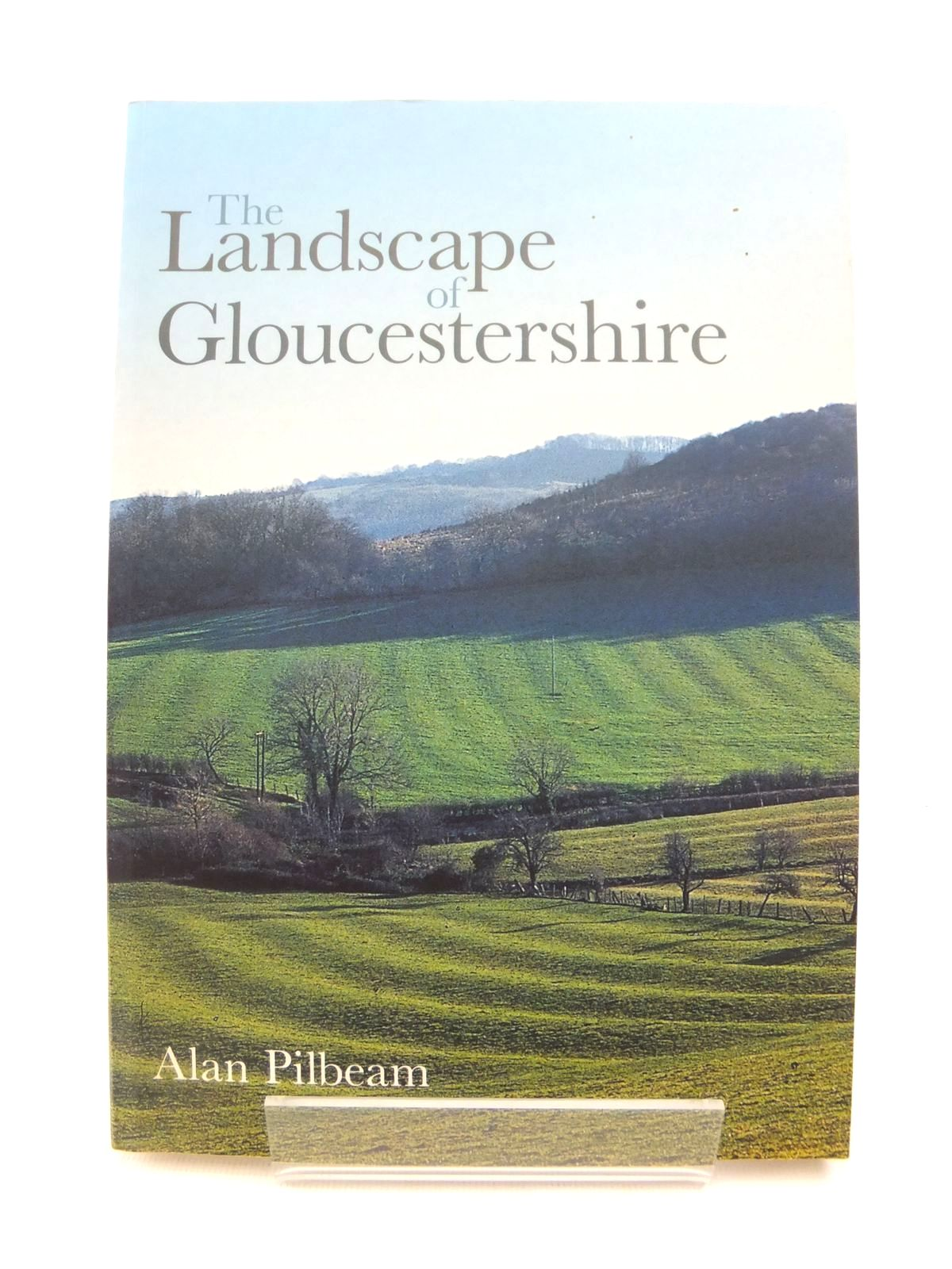 Photo of THE LANDSCAPE OF GLOUCESTERSHIRE written by Pilbeam, Alan published by Tempus (STOCK CODE: 1812771)  for sale by Stella & Rose's Books