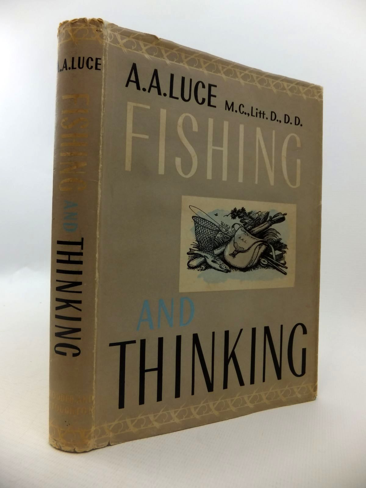 Photo of FISHING AND THINKING written by Luce, A.A. published by Hodder & Stoughton (STOCK CODE: 1812784)  for sale by Stella & Rose's Books