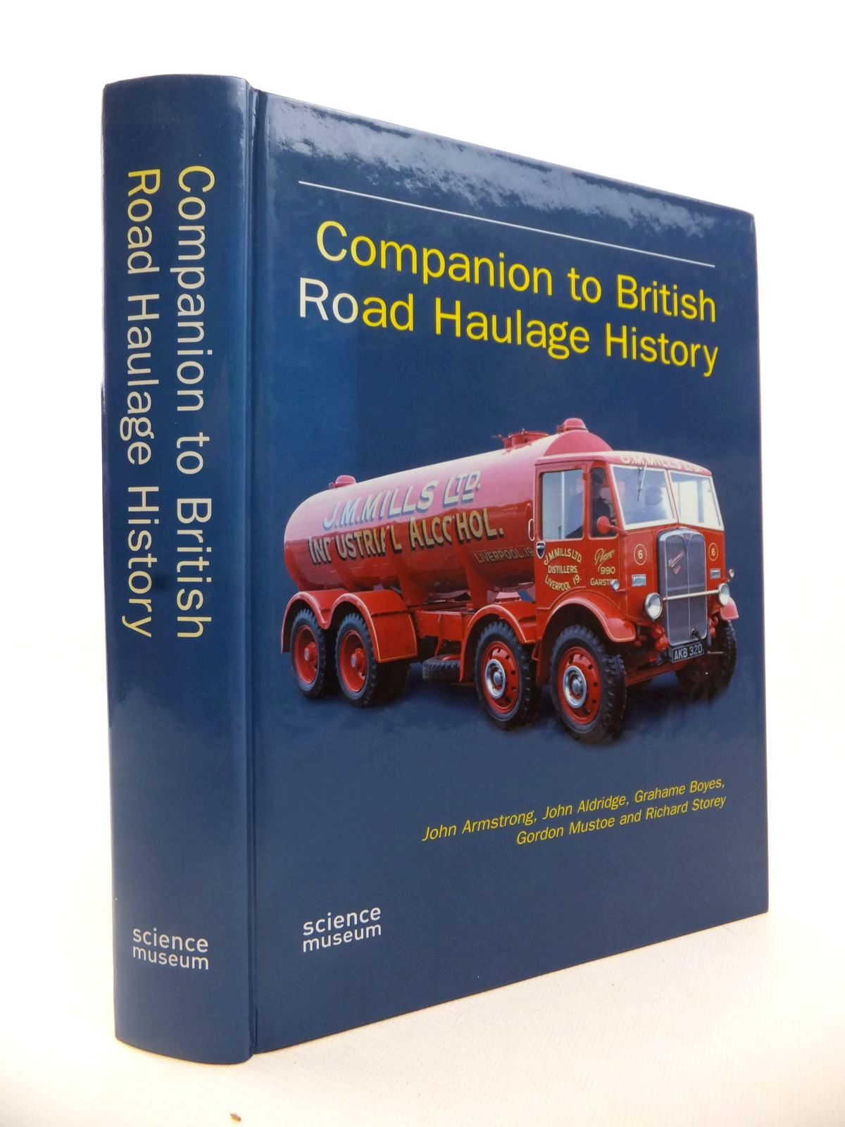 Photo of COMPANION TO BRITISH ROAD HAULAGE HISTORY written by Armstrong, John<br />Aldridge, John M.<br />et al, published by Science Museum (STOCK CODE: 1812819)  for sale by Stella & Rose's Books