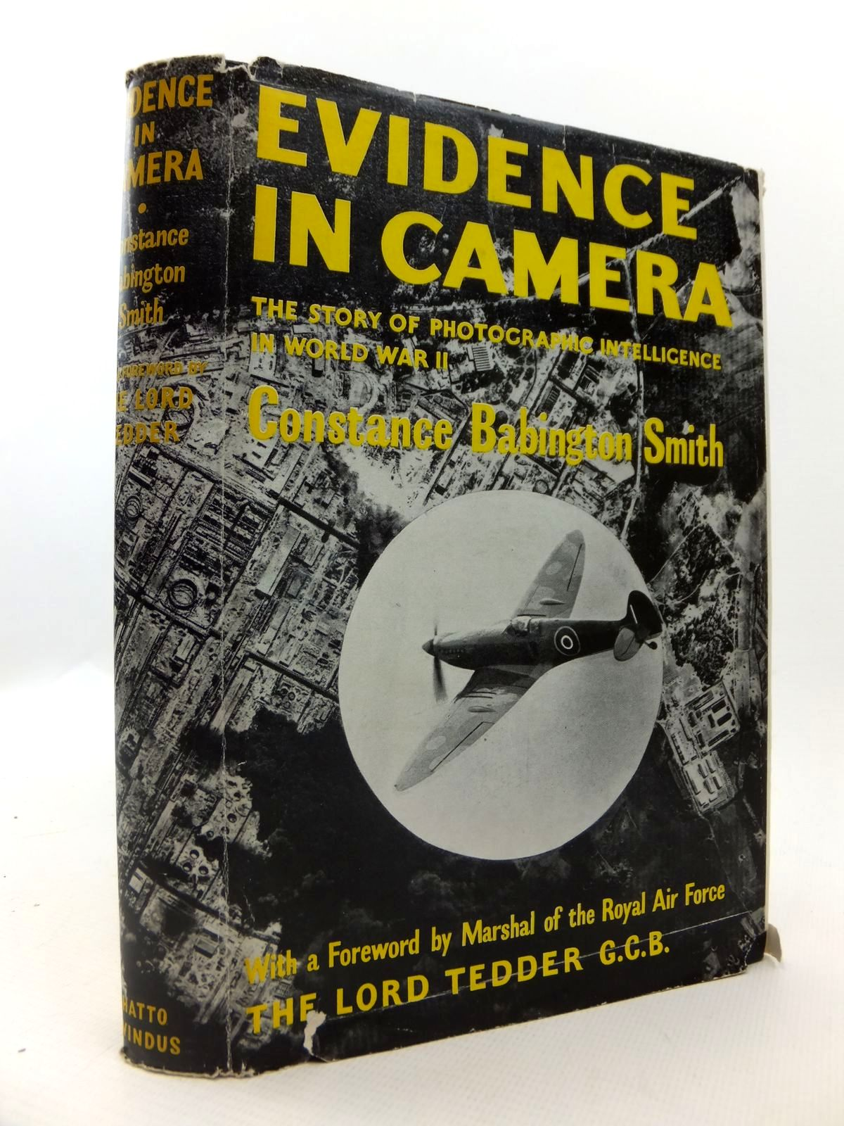 Photo of EVIDENCE IN CAMERA THE STORY OF PHOTOGRAPHIC INTELLIGENCE IN WORLD WAR II written by Smith, Constance Babington published by Chatto & Windus (STOCK CODE: 1812884)  for sale by Stella & Rose's Books
