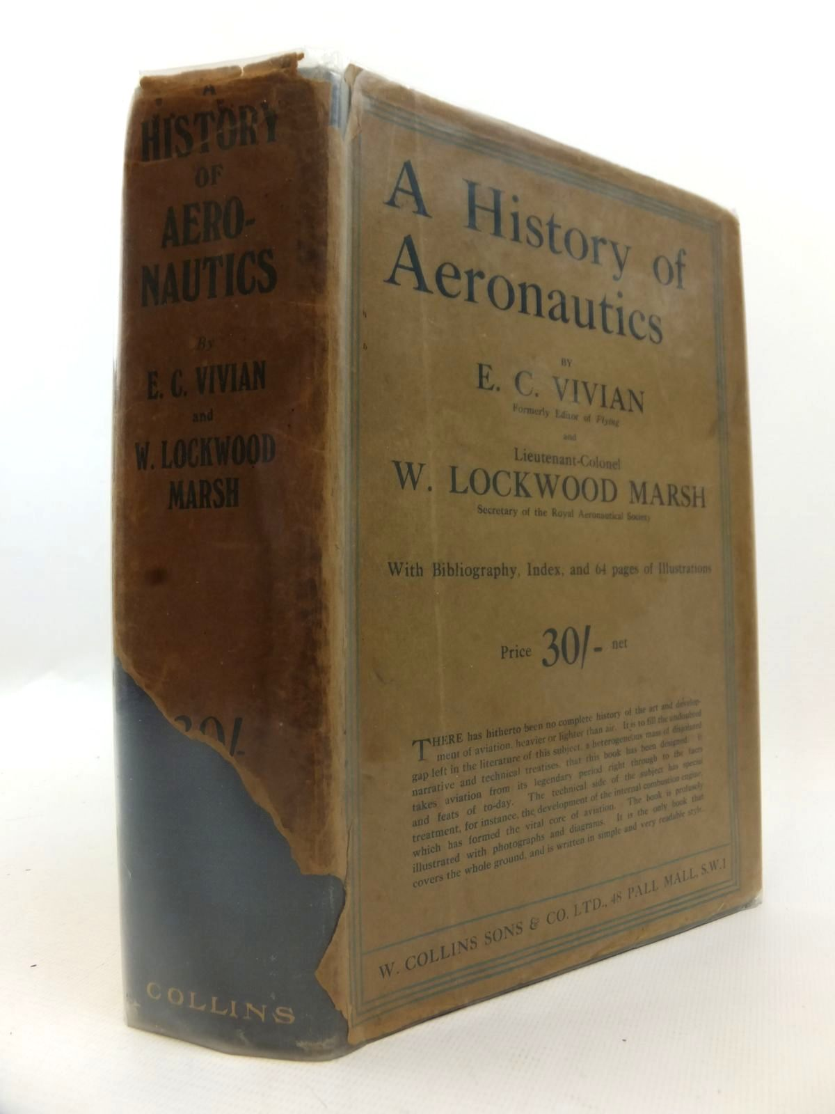 Photo of A HISTORY OF AERONAUTICS WITH A SECTION ON PROGRESS IN AEROPLANE DESIGN written by Vivian, E. Charles<br />Marsh, W. Lockwood published by W. Collins Sons and Co. Ltd. (STOCK CODE: 1812890)  for sale by Stella & Rose's Books