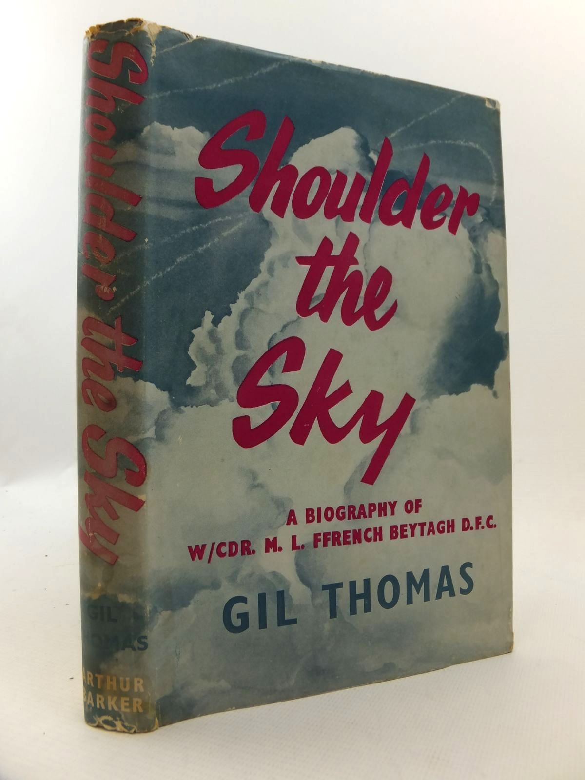 Photo of SHOULDER THE SKY written by Thomas, Gil published by Arthur Barker Limited (STOCK CODE: 1812892)  for sale by Stella & Rose's Books