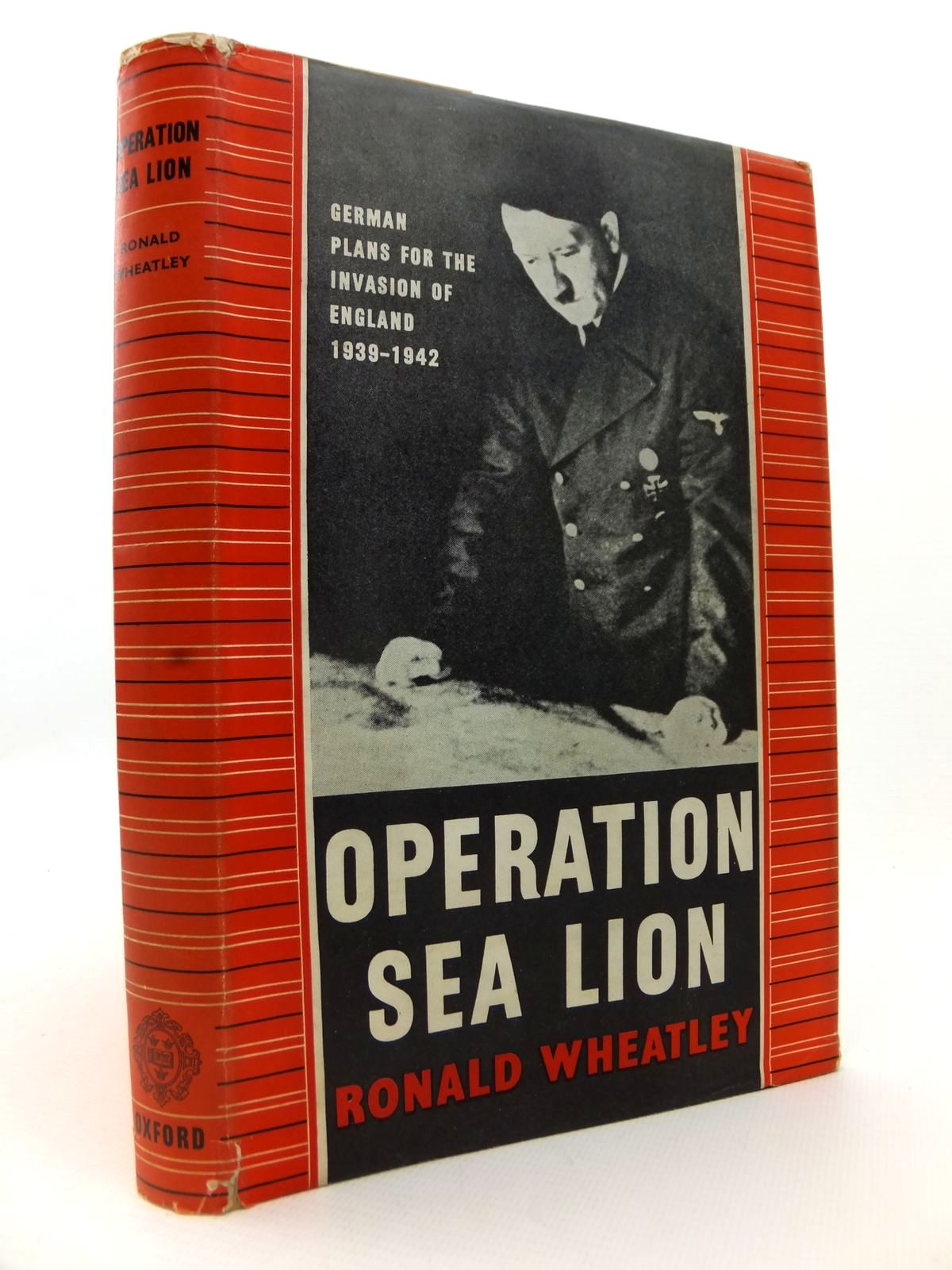 Photo of OPERATION SEA LION: GERMAN PLANS FOR THE INVASION OF ENGLAND 1939-1942 written by Wheatley, Ronald published by Oxford at the Clarendon Press (STOCK CODE: 1812894)  for sale by Stella & Rose's Books