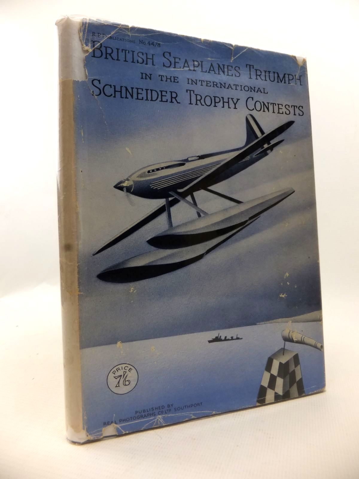Photo of BRITISH SEAPLANES TRIUMPH IN THE INTERNATIONAL SCHNEIDER TROPHY CONTESTS 1913-1931 written by Hawks, Ellison published by Real Photographs Co. (STOCK CODE: 1812895)  for sale by Stella & Rose's Books