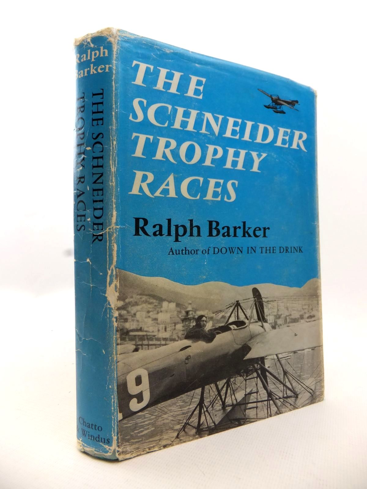Photo of THE SCHNEIDER TROPHY RACES written by Barker, Ralph published by Chatto & Windus (STOCK CODE: 1812899)  for sale by Stella & Rose's Books