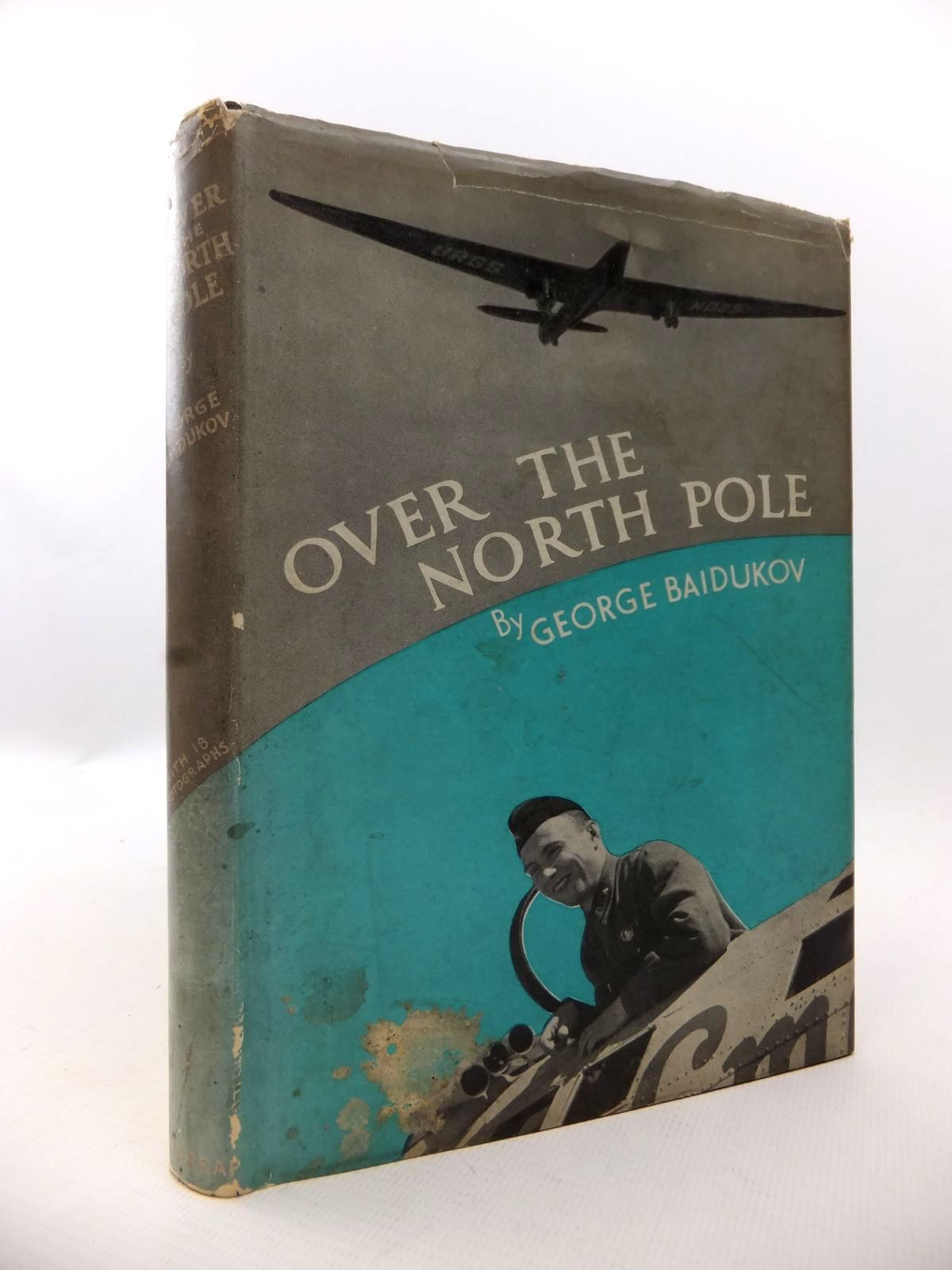 Photo of OVER THE NORTH POLE written by Baidukov, George published by George G. Harrap & Co. Ltd. (STOCK CODE: 1812902)  for sale by Stella & Rose's Books