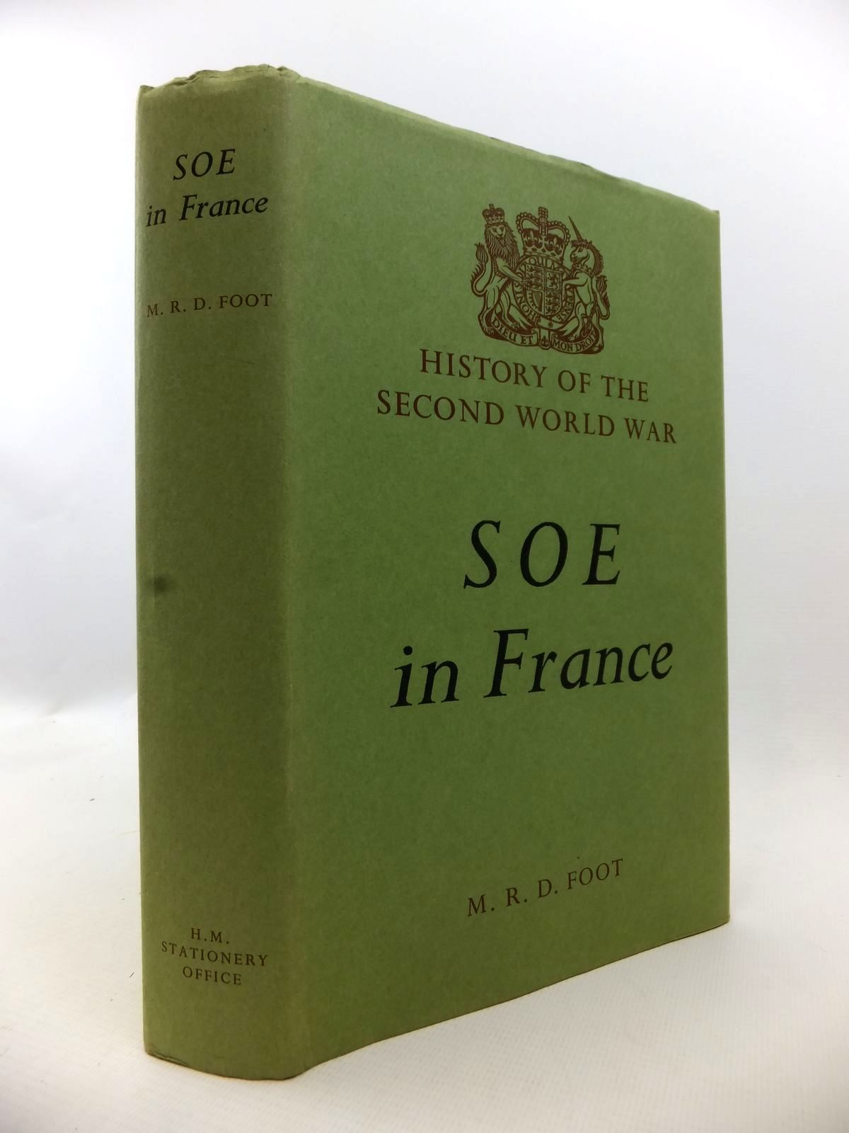 Photo of SOE IN FRANCE written by Foot, M.R.D. published by Her Majesty's Stationery Office (STOCK CODE: 1812906)  for sale by Stella & Rose's Books