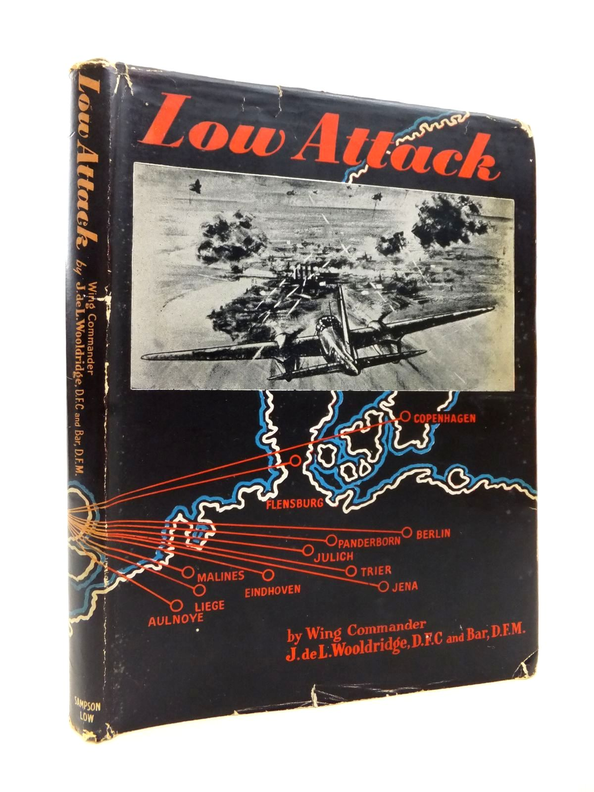 Photo of LOW ATTACK: THE STORY OF TWO ROYAL AIR FORCE SQUADRONS FROM MAY 1940 UNTIL MAY 1943 written by Wooldridge, J. De L. published by Sampson, Low, Marston And Company (STOCK CODE: 1812911)  for sale by Stella & Rose's Books