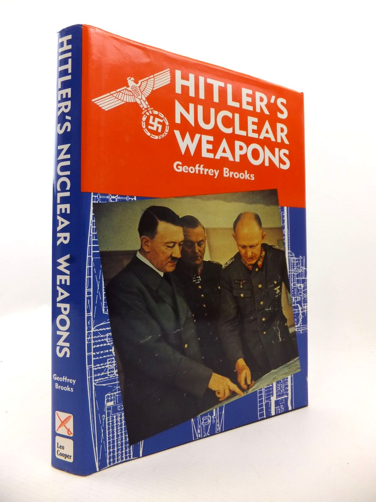 Photo of HITLER'S NUCLEAR WEAPONS written by Brooks, Geoffrey published by Leo Cooper (STOCK CODE: 1812923)  for sale by Stella & Rose's Books