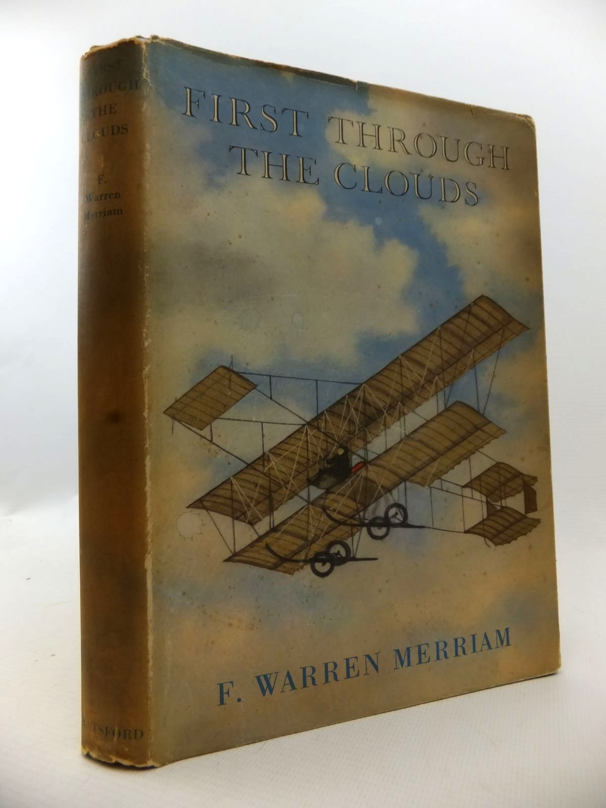 Photo of FIRST THROUGH THE CLOUDS written by Merriam, F. Warren published by B.T. Batsford Ltd. (STOCK CODE: 1812933)  for sale by Stella & Rose's Books