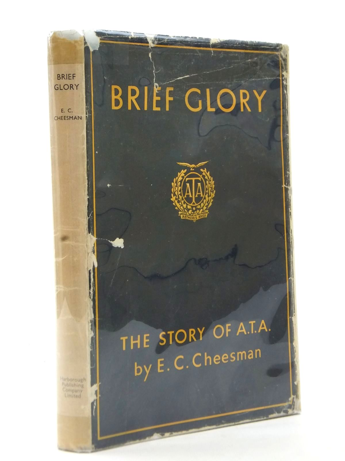 Photo of BRIEF GLORY written by Cheesman, E.C. published by The Harborough Publishing Co. Ltd. (STOCK CODE: 1812935)  for sale by Stella & Rose's Books