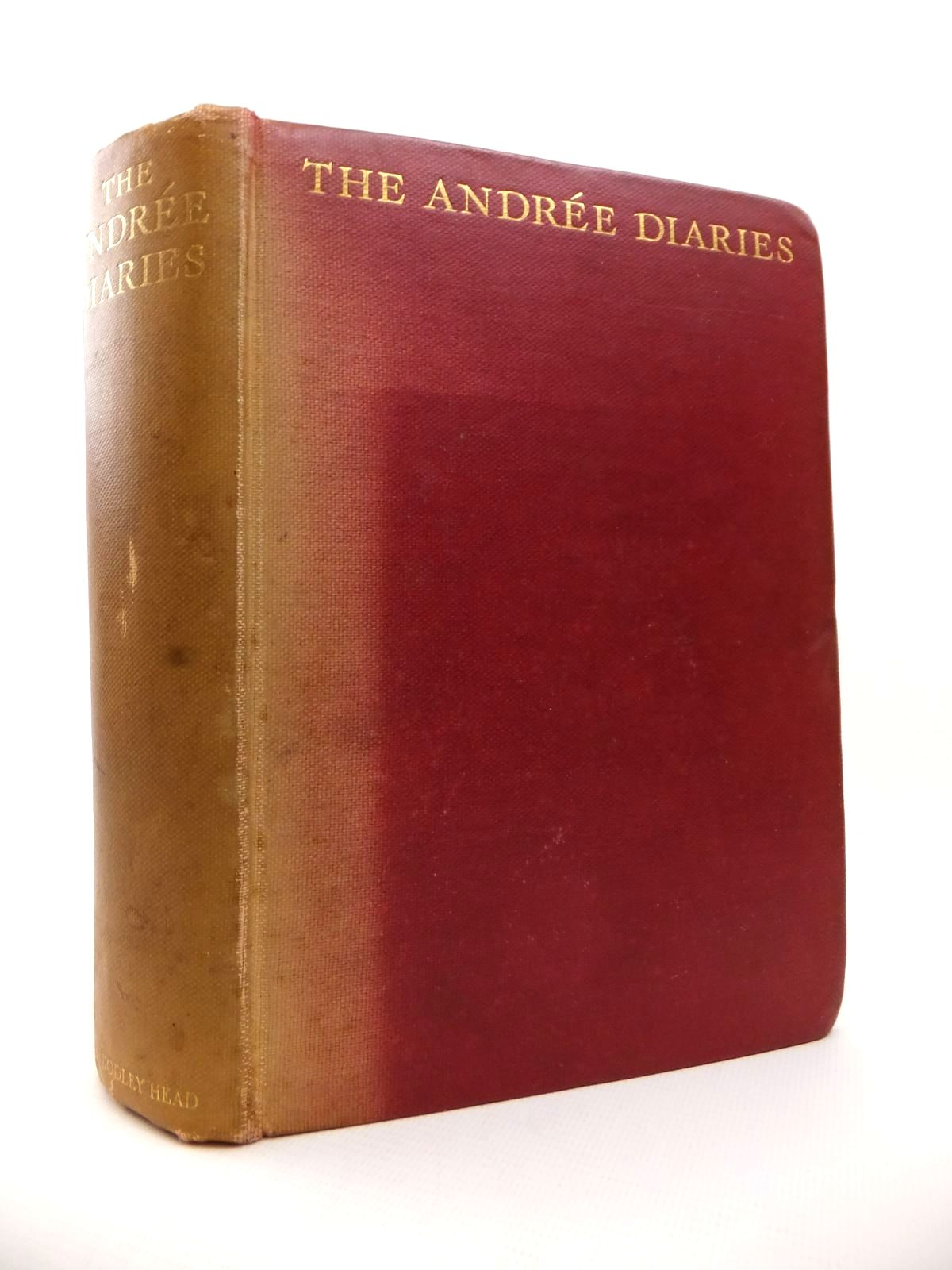 Photo of THE ANDREE DIARIES written by Andree, S.A.<br />Strindberg, Nils<br />Fraenkel, Knut published by John Lane The Bodley Head Limited (STOCK CODE: 1812936)  for sale by Stella & Rose's Books