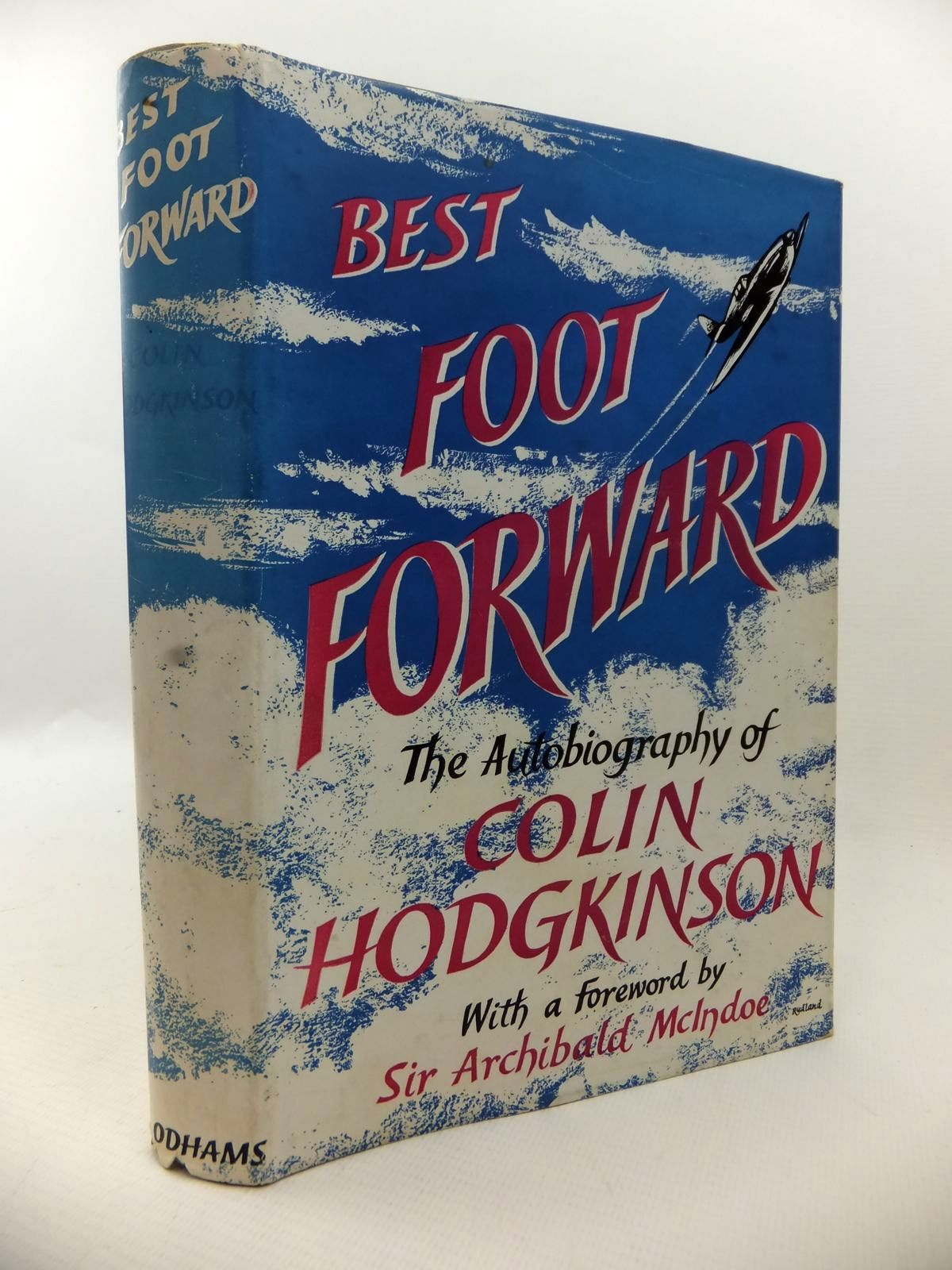 Photo of BEST FOOT FORWARD written by Hodgkinson, Colin published by Odhams Press Limited (STOCK CODE: 1812942)  for sale by Stella & Rose's Books