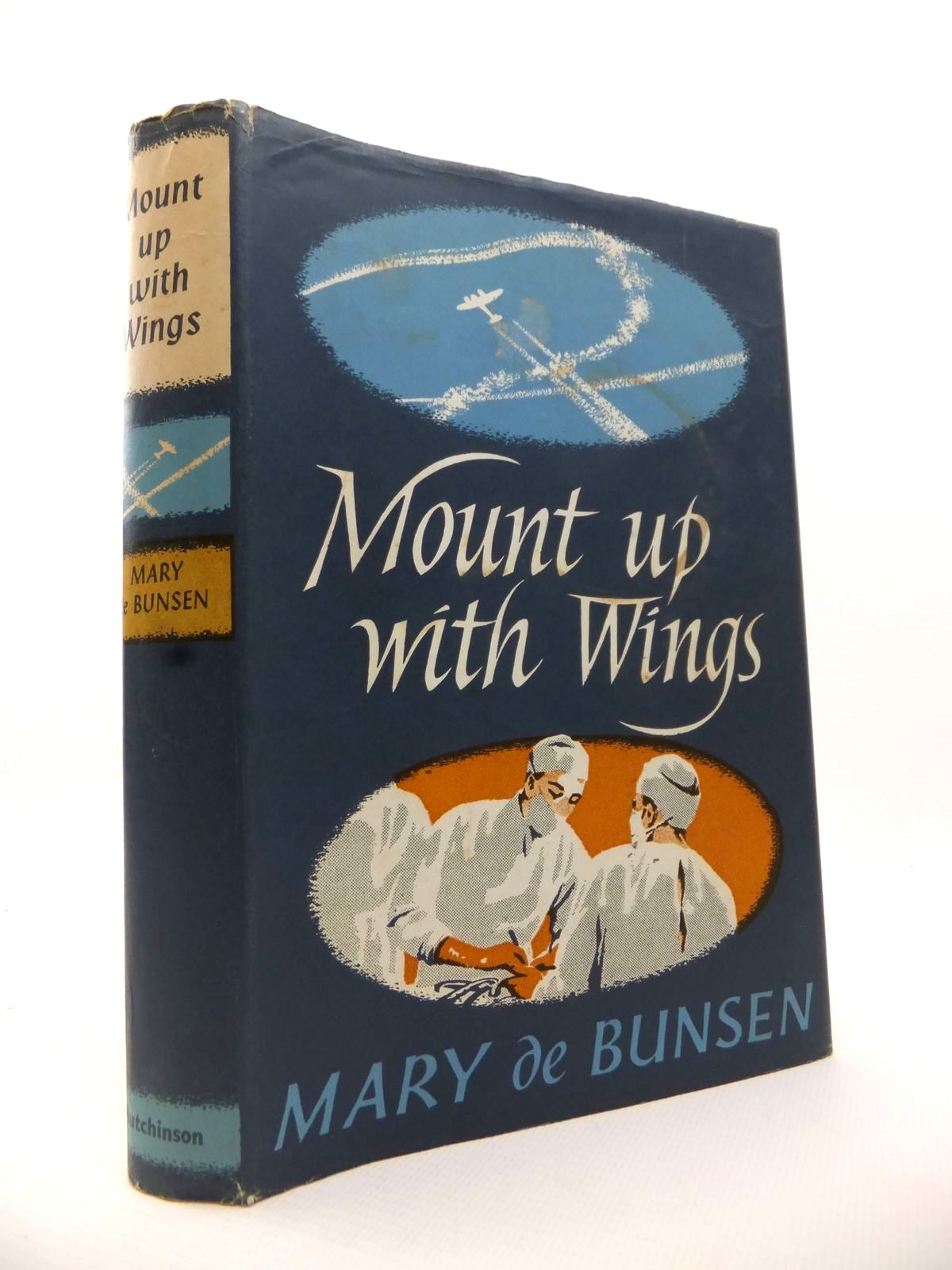 Photo of MOUNT UP WITH WINGS written by De Bunsen, Mary published by Hutchinson of London (STOCK CODE: 1812981)  for sale by Stella & Rose's Books
