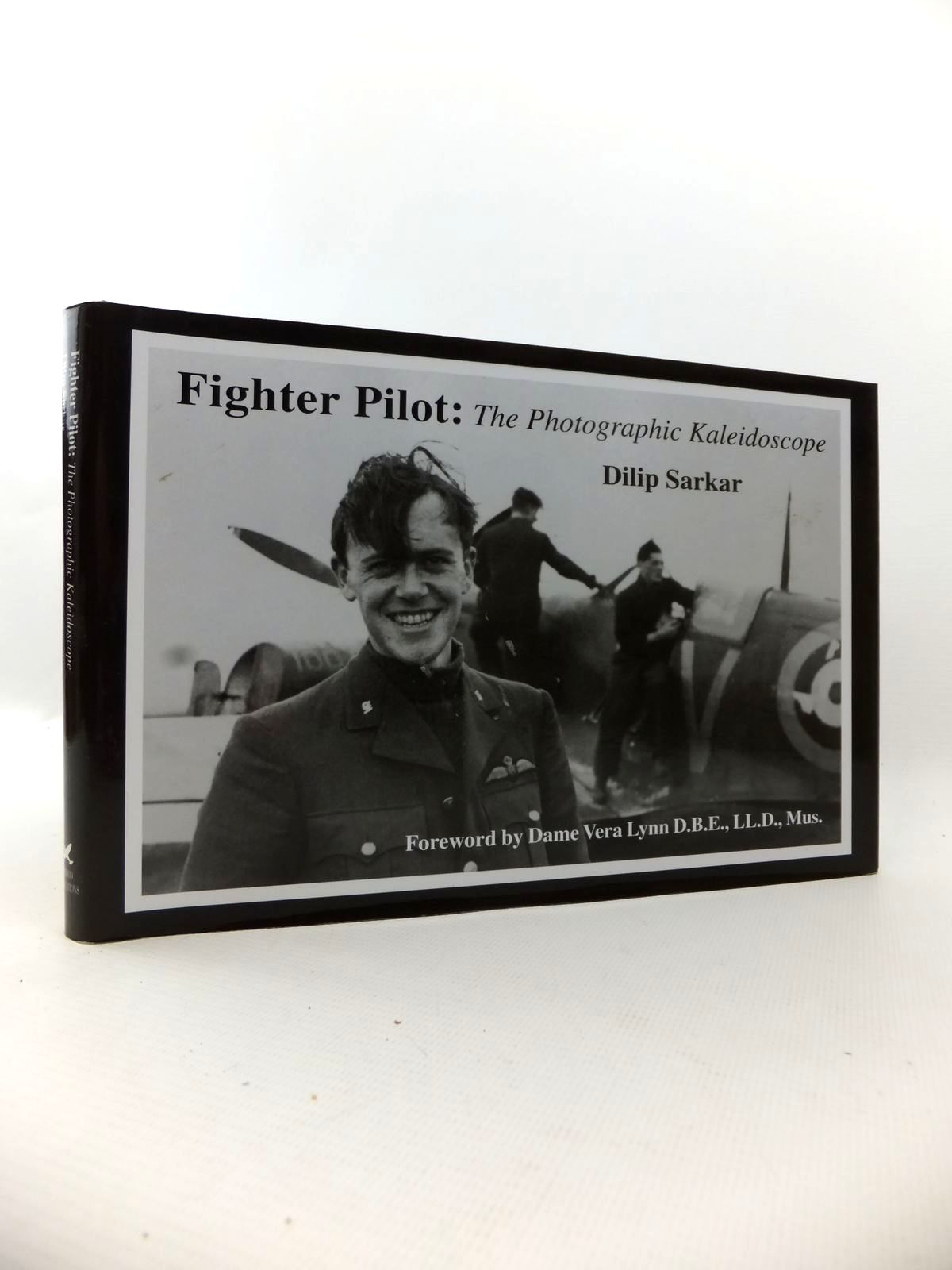 Photo of THE FIGHTER PILOT: THE PHOTOGRAPHIC KALEIDOSCOPE written by Sarkar, Dilip published by Ramrod Publications (STOCK CODE: 1812990)  for sale by Stella & Rose's Books