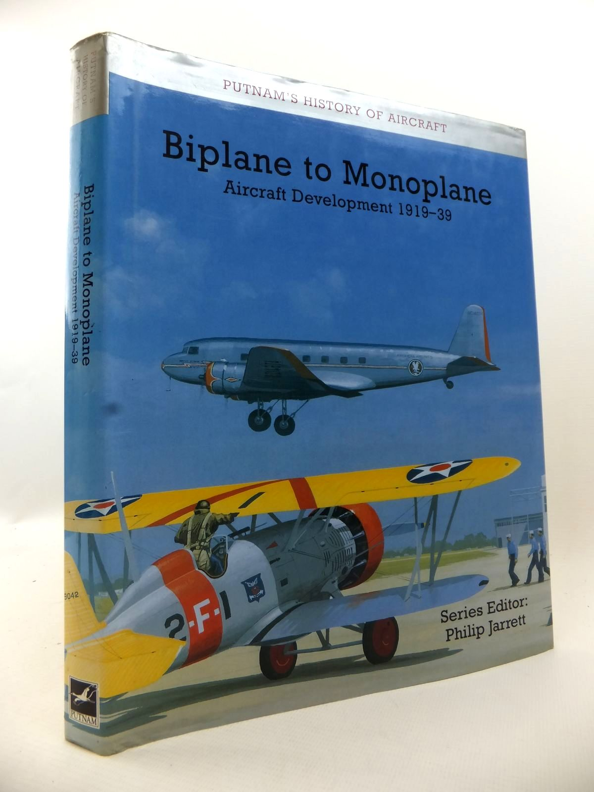 Photo of BIPLANE TO MONOPLANE: AIRCRAFT DEVELOPMENT 1919-39 written by Jarrett, Philip published by Putnam Aeronautical Books (STOCK CODE: 1812992)  for sale by Stella & Rose's Books