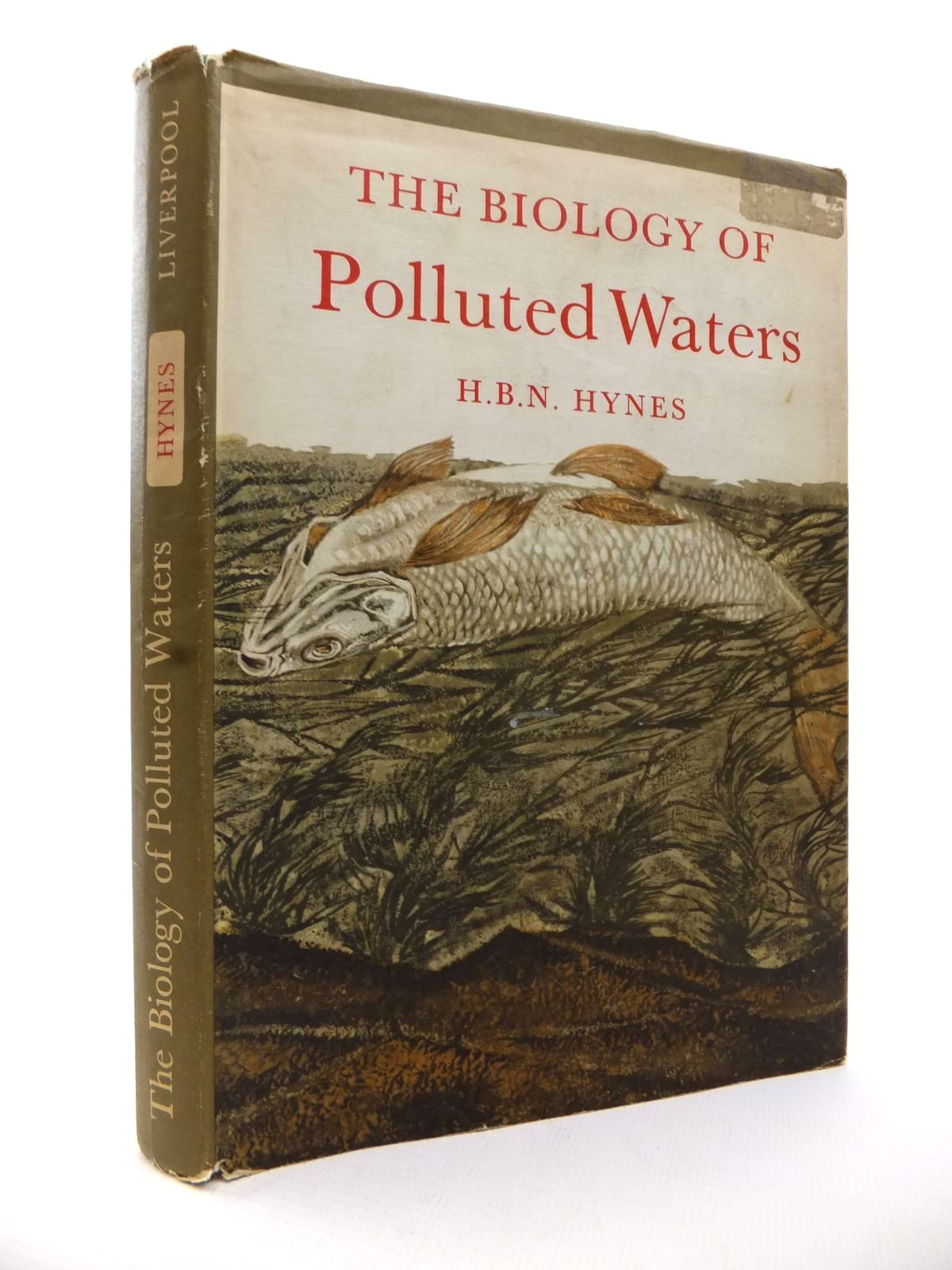 Photo of THE BIOLOGY OF POLLUTED WATERS written by Hynes, H.B.N. published by Liverpool University Press (STOCK CODE: 1813011)  for sale by Stella & Rose's Books